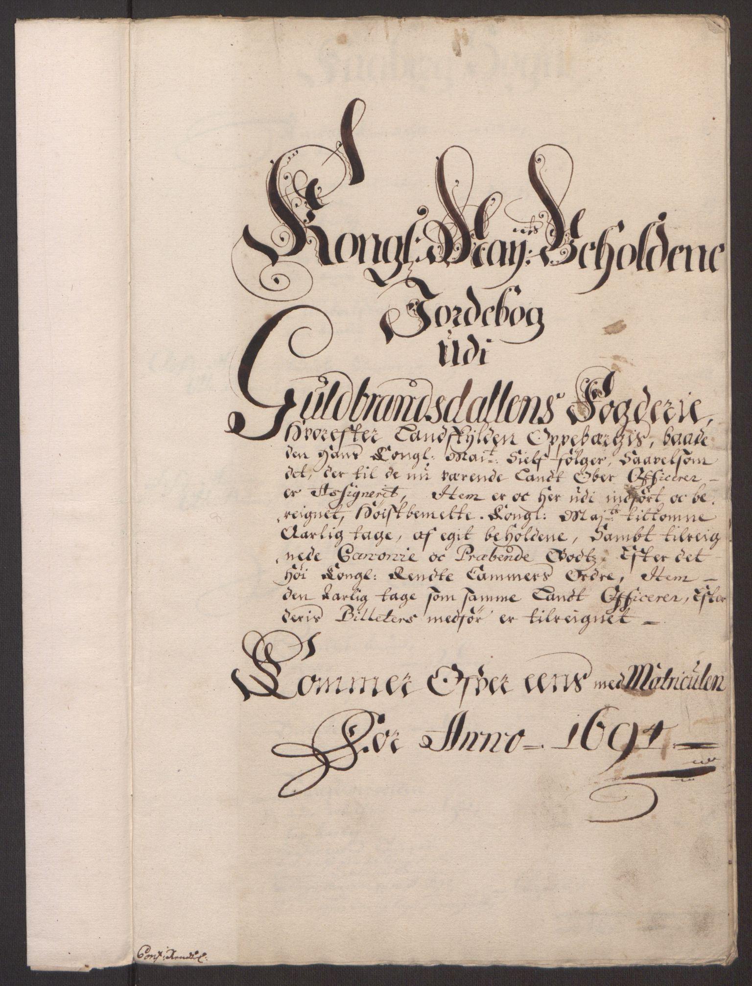 RA, Rentekammeret inntil 1814, Reviderte regnskaper, Fogderegnskap, R17/L1168: Fogderegnskap Gudbrandsdal, 1694, s. 220