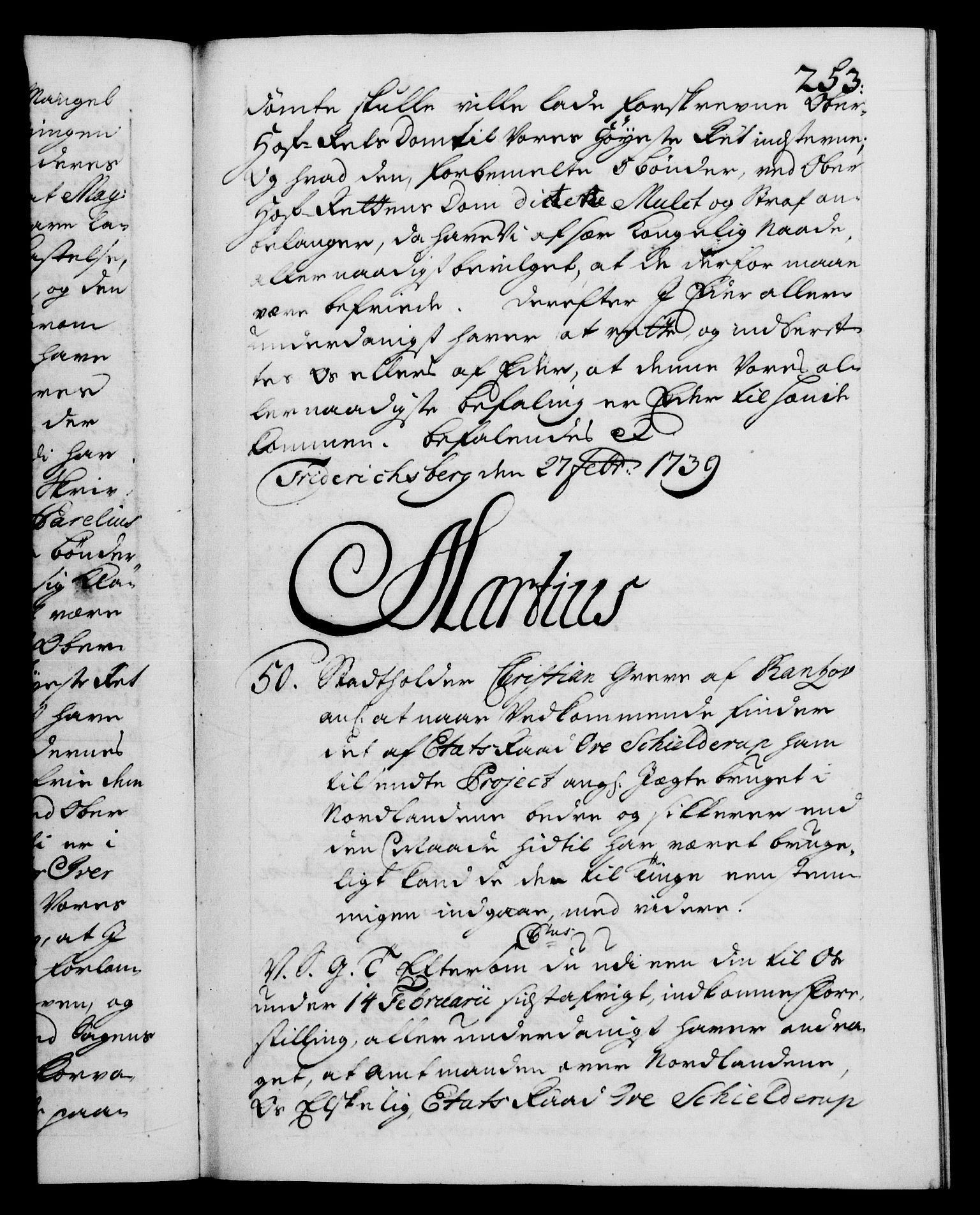 RA, Danske Kanselli 1572-1799, F/Fc/Fca/Fcab/L0028: Norske tegnelser, 1738-1740, s. 253a
