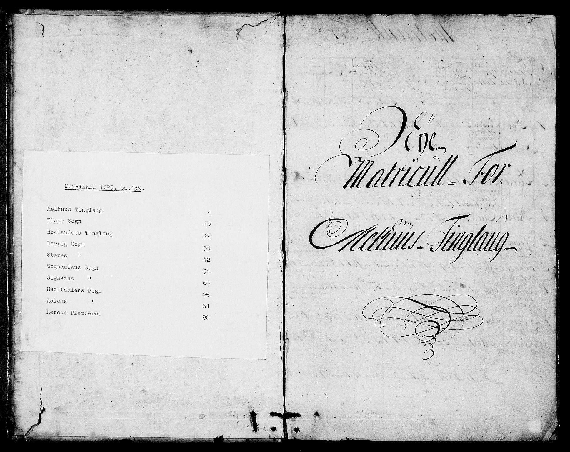RA, Rentekammeret inntil 1814, Realistisk ordnet avdeling, N/Nb/Nbf/L0159: Gauldal matrikkelprotokoll, 1723, s. upaginert