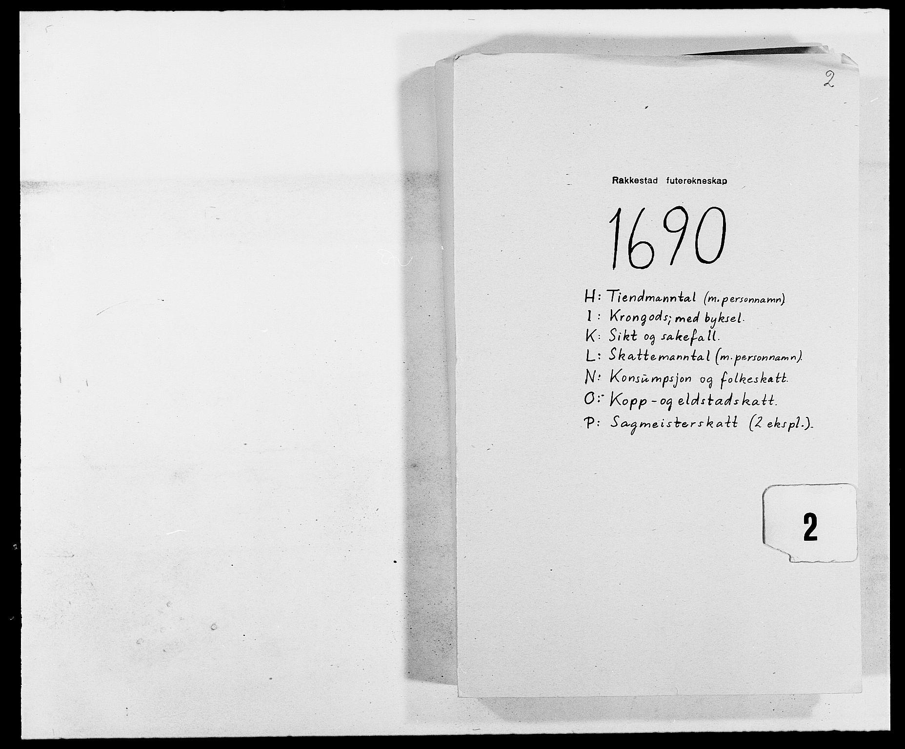 RA, Rentekammeret inntil 1814, Reviderte regnskaper, Fogderegnskap, R05/L0277: Fogderegnskap Rakkestad, 1689-1690, s. 155