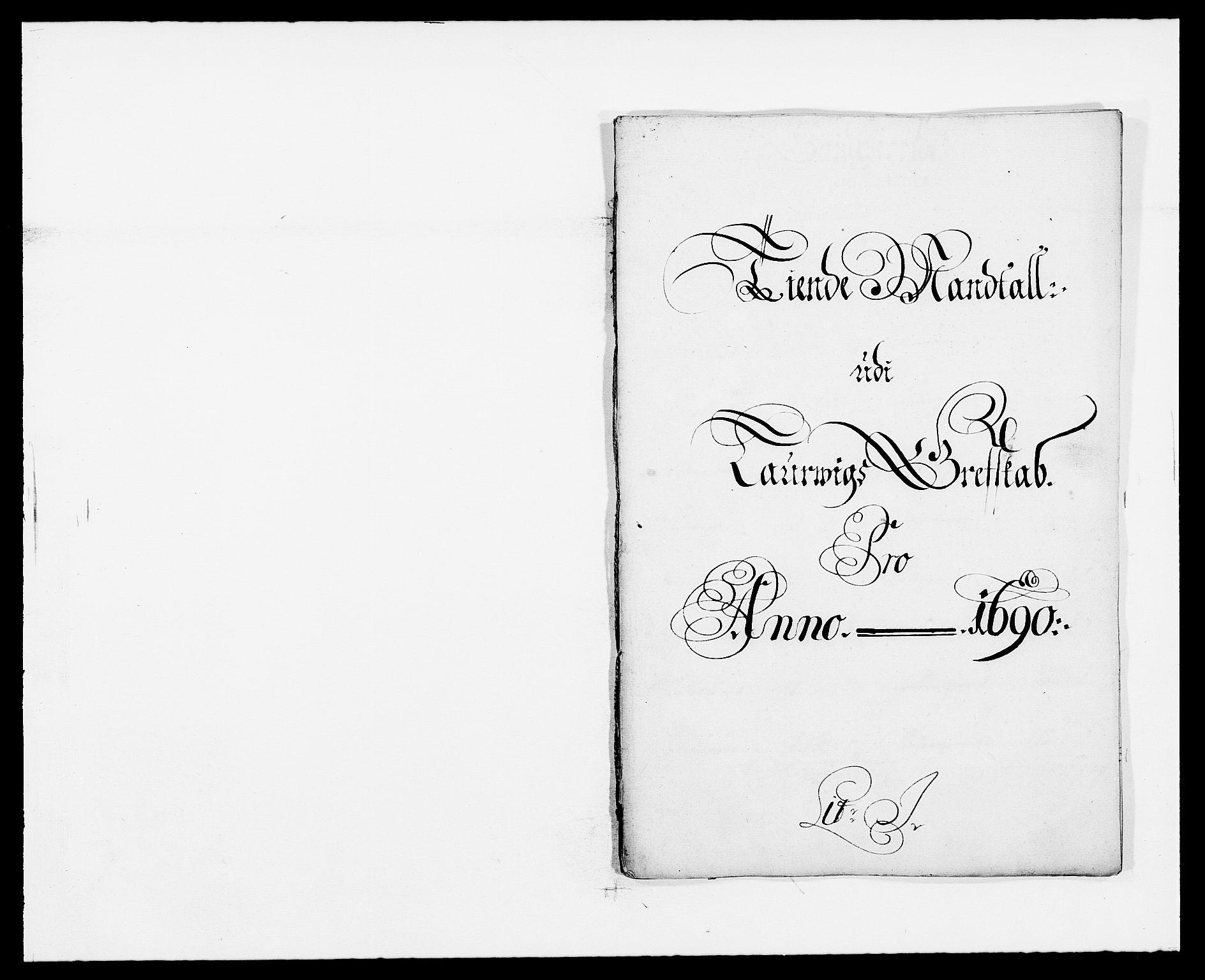 RA, Rentekammeret inntil 1814, Reviderte regnskaper, Fogderegnskap, R33/L1972: Fogderegnskap Larvik grevskap, 1690-1691, s. 118