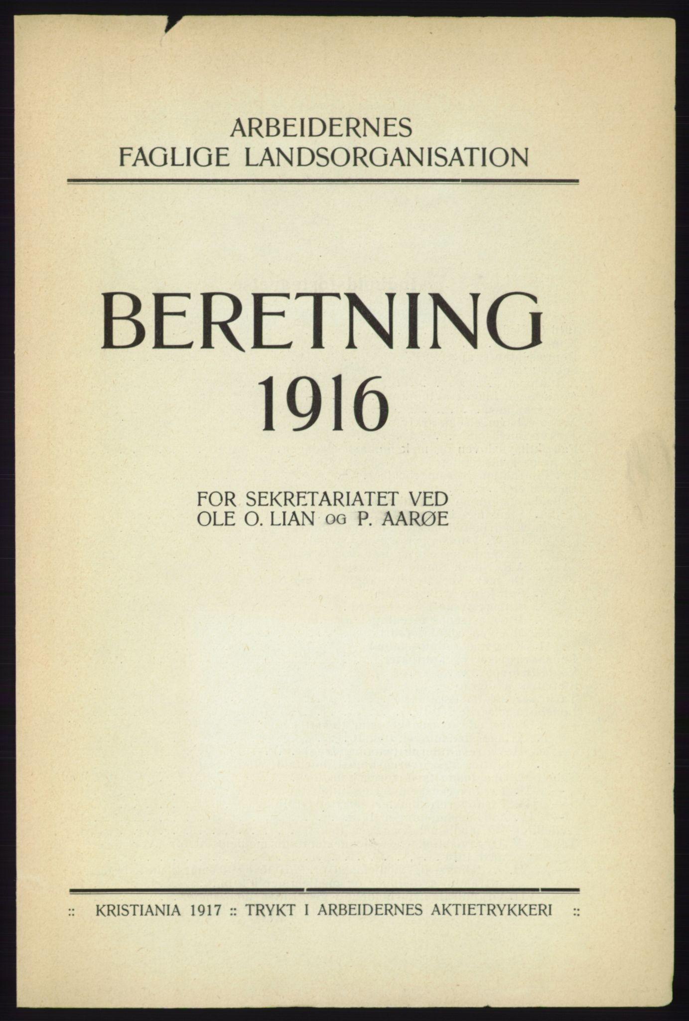 AAB, Landsorganisasjonen i Norge - publikasjoner, -/-: Landsorganisationens beretning for 1916, 1916