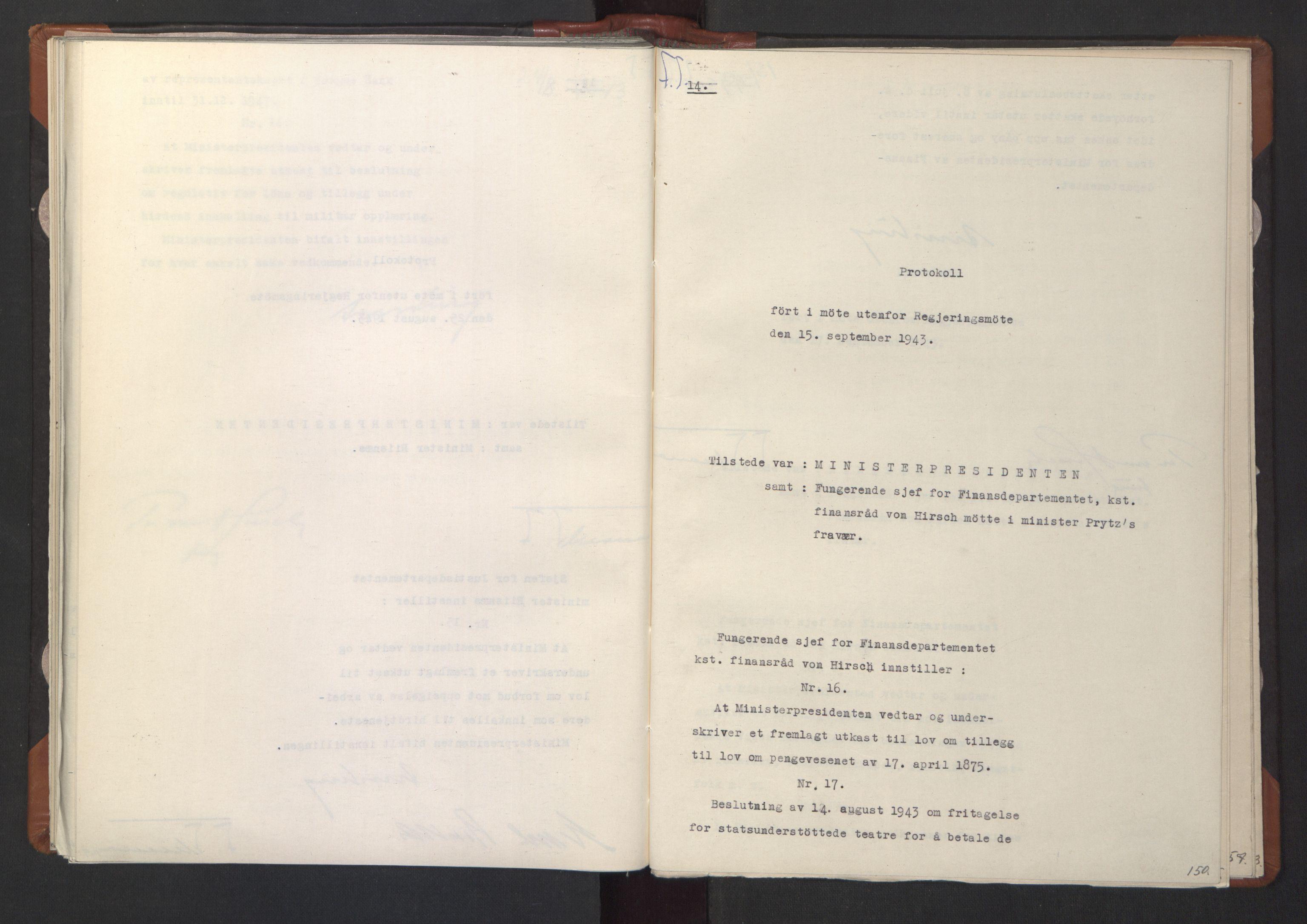 RA, NS-administrasjonen 1940-1945 (Statsrådsekretariatet, de kommisariske statsråder mm), D/Da/L0003: Vedtak (Beslutninger) nr. 1-746 og tillegg nr. 1-47 (RA. j.nr. 1394/1944, tilgangsnr. 8/1944, 1943, s. 149b-150a