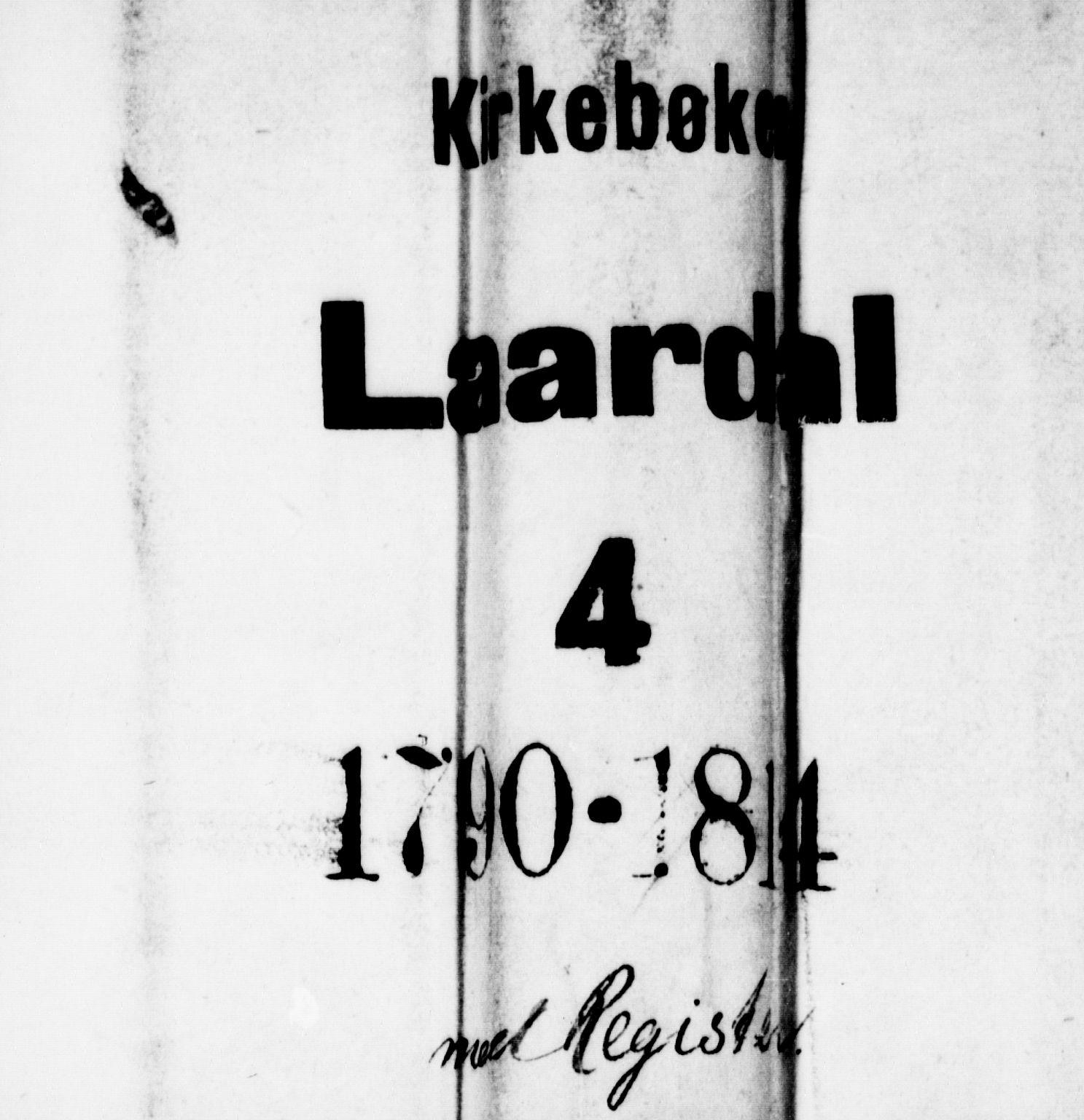 SAKO, Lårdal kirkebøker, F/Fa/L0004: Ministerialbok nr. I 4, 1790-1814