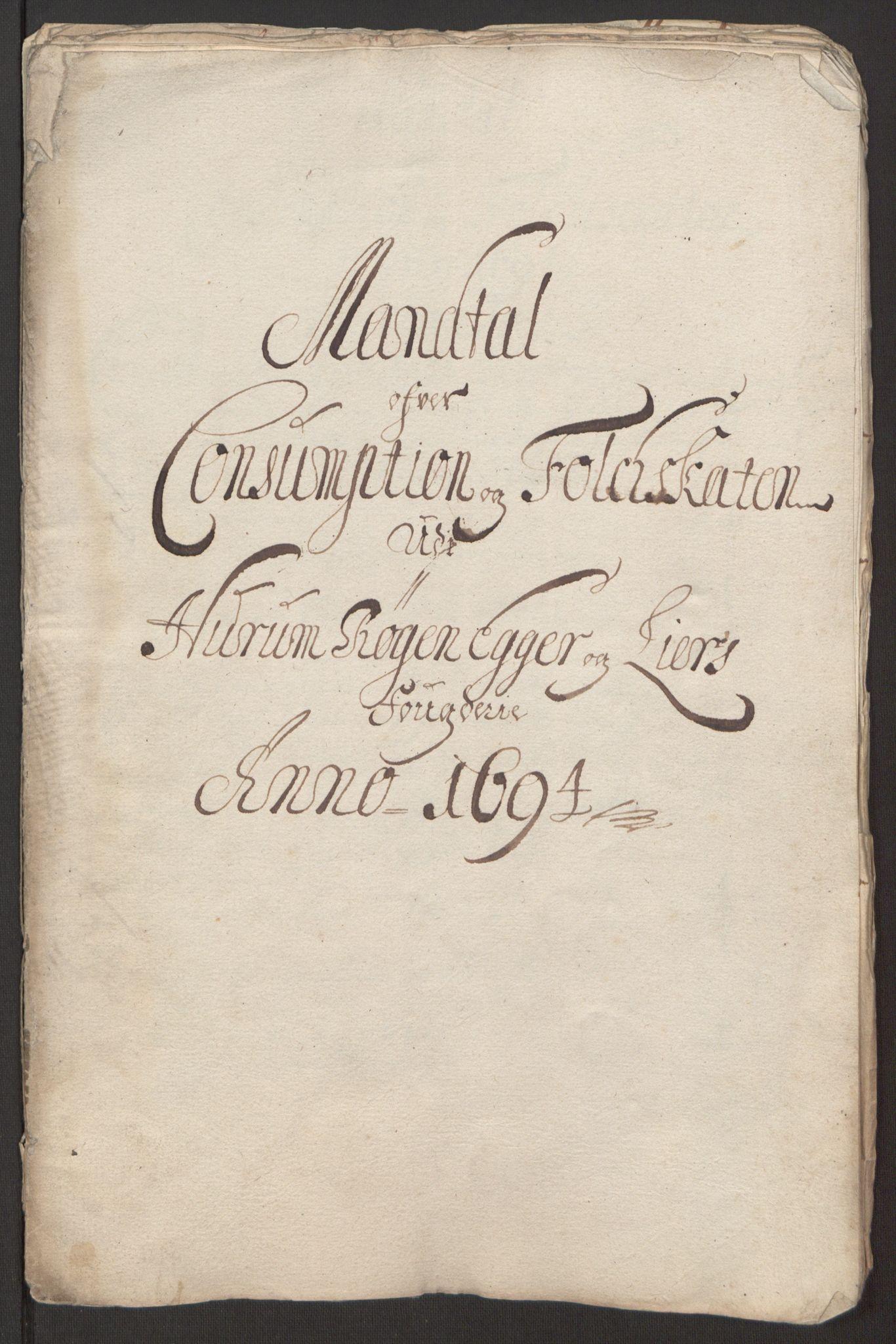 RA, Rentekammeret inntil 1814, Reviderte regnskaper, Fogderegnskap, R30/L1694: Fogderegnskap Hurum, Røyken, Eiker og Lier, 1694-1696, s. 132