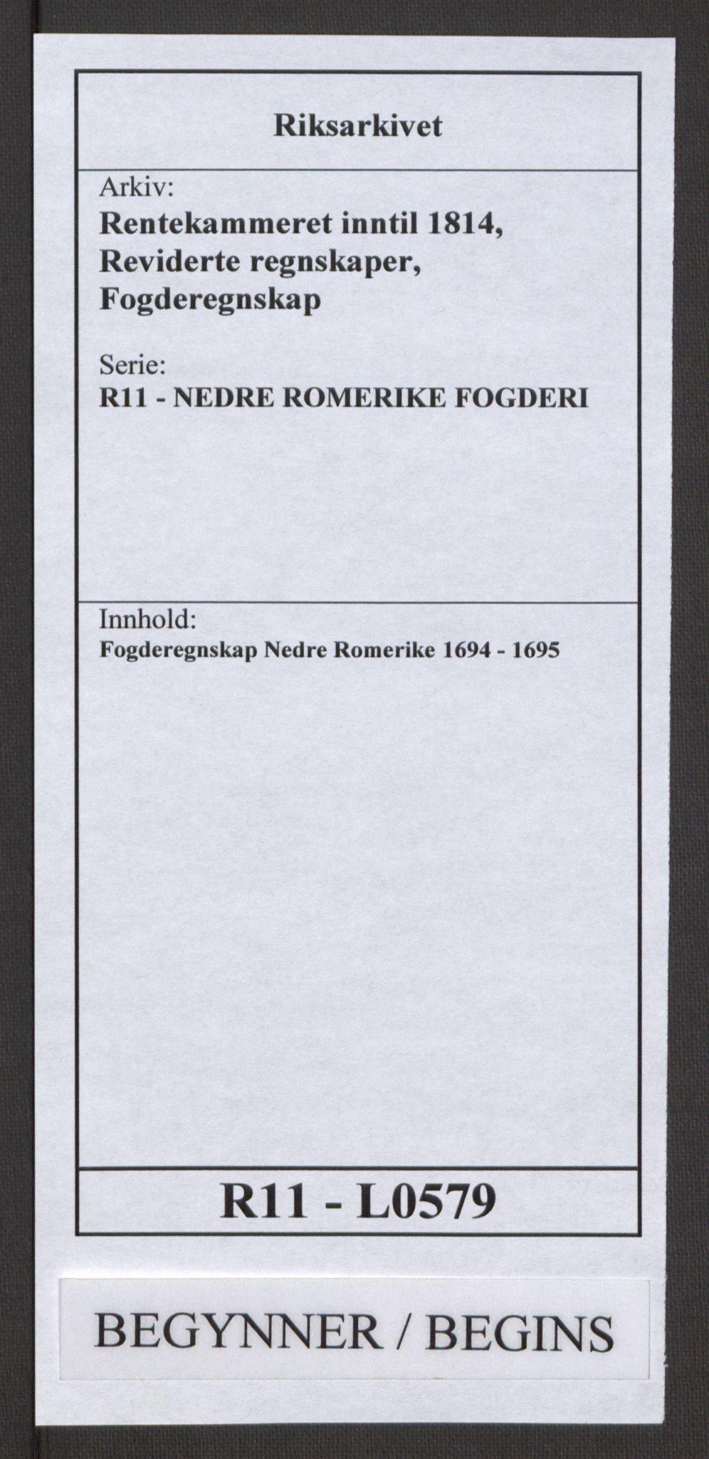 RA, Rentekammeret inntil 1814, Reviderte regnskaper, Fogderegnskap, R11/L0579: Fogderegnskap Nedre Romerike, 1694-1695, s. 1