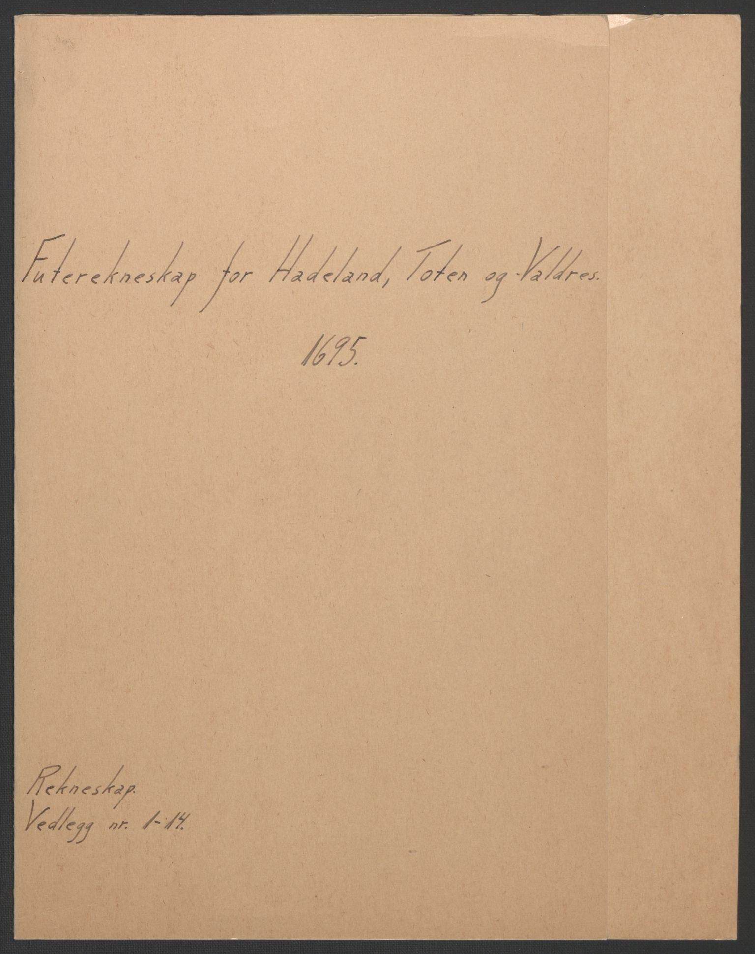 RA, Rentekammeret inntil 1814, Reviderte regnskaper, Fogderegnskap, R18/L1293: Fogderegnskap Hadeland, Toten og Valdres, 1695, s. 2
