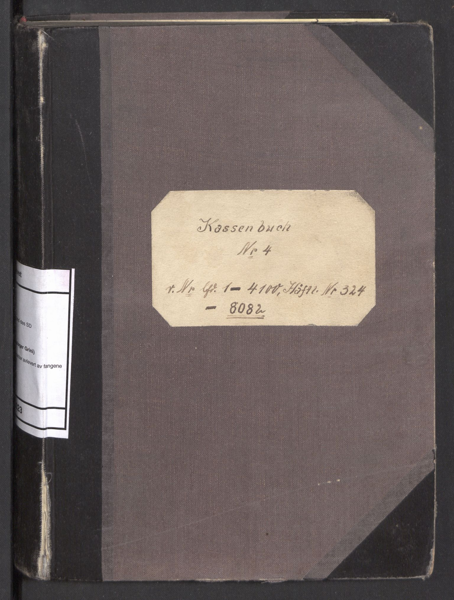 RA, Befehlshaber der Sicherheitspolizei und des SD, F/Fa/Faa/L0023: Kassenbuch nr. 4. Oversikt over kontanter avlevert av fangene  Fangenr. 1-4100. Häftl. Nr. 324-8082, 1941-1943