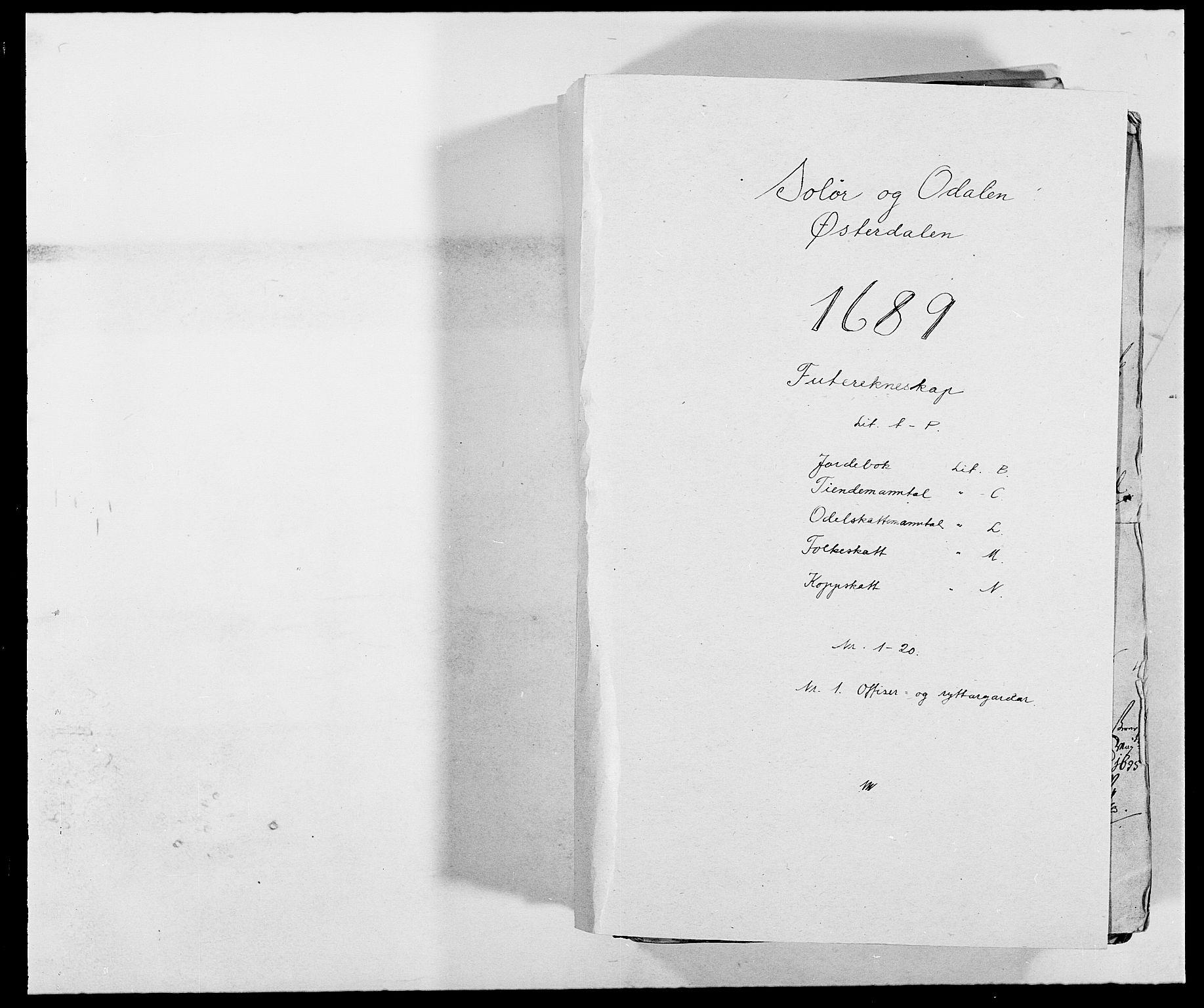 RA, Rentekammeret inntil 1814, Reviderte regnskaper, Fogderegnskap, R13/L0827: Fogderegnskap Solør, Odal og Østerdal, 1689, s. 1