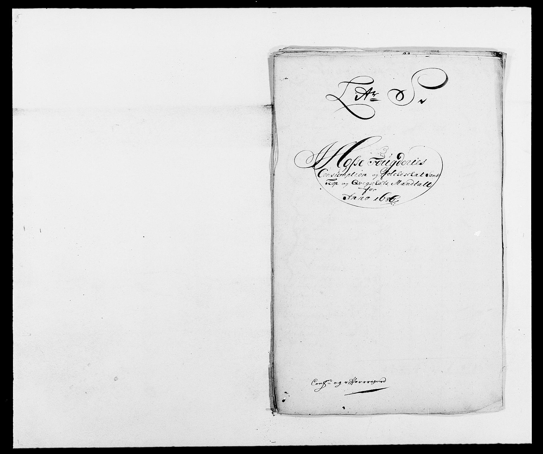 RA, Rentekammeret inntil 1814, Reviderte regnskaper, Fogderegnskap, R02/L0105: Fogderegnskap Moss og Verne kloster, 1685-1687, s. 247