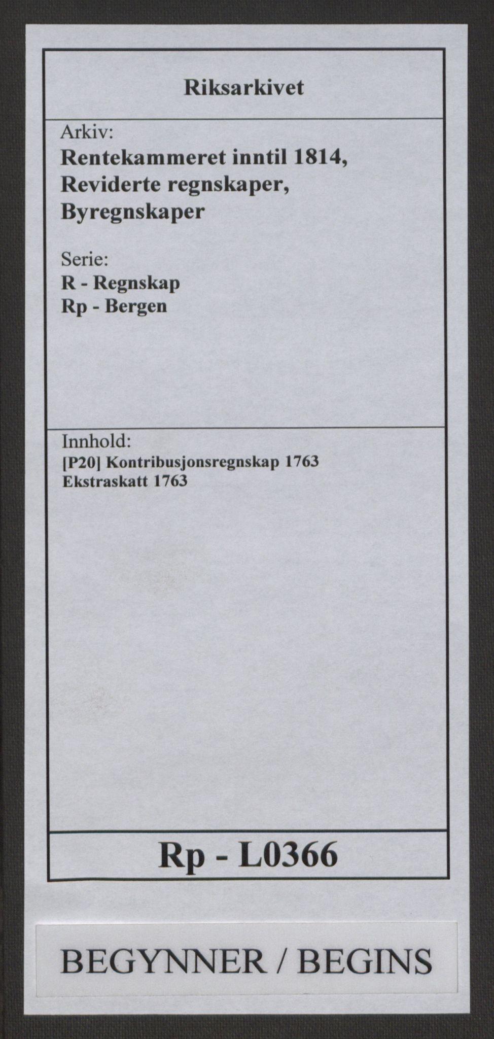 RA, Rentekammeret inntil 1814, Reviderte regnskaper, Byregnskaper, R/Rp/L0366: [P20] Kontribusjonsregnskap, 1763, s. 1