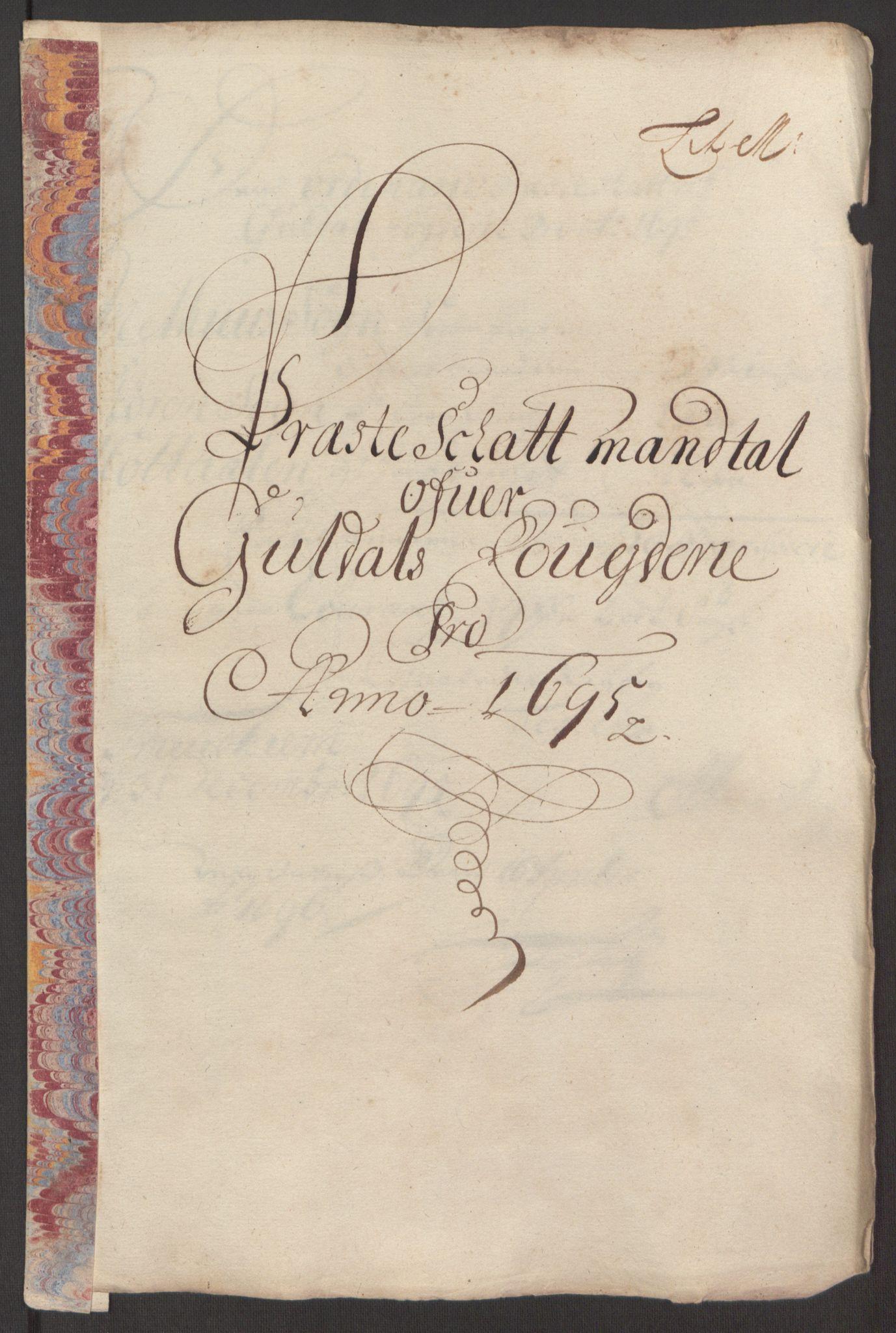 RA, Rentekammeret inntil 1814, Reviderte regnskaper, Fogderegnskap, R60/L3945: Fogderegnskap Orkdal og Gauldal, 1695, s. 392