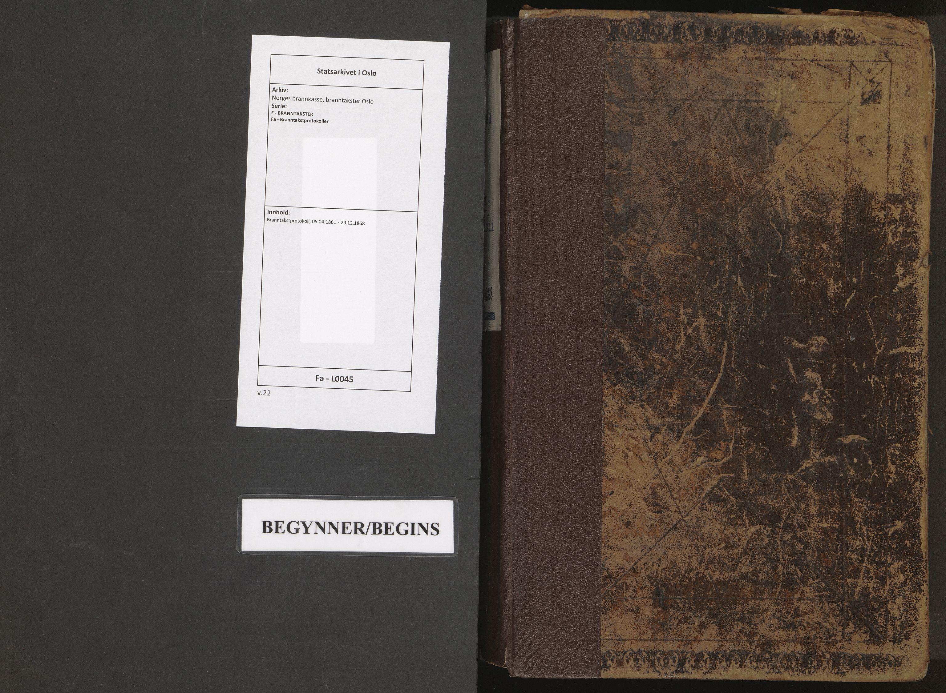 SAO, Norges brannkasse, branntakster Oslo, F/Fa/L0045: Branntakstprotokoll, 1861-1868