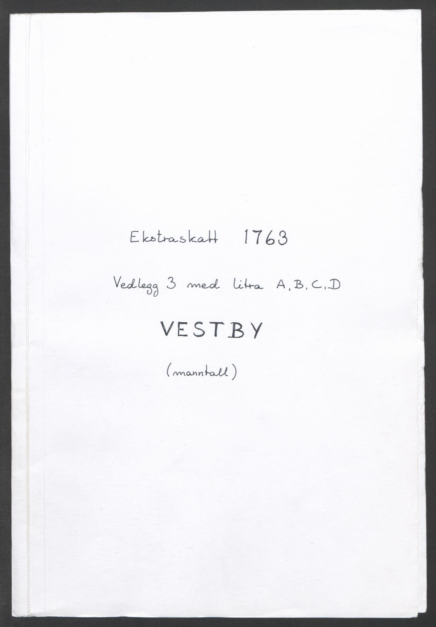 RA, Rentekammeret inntil 1814, Reviderte regnskaper, Fogderegnskap, R10/L0559: Ekstraskatten Aker og Follo, 1763, s. 158