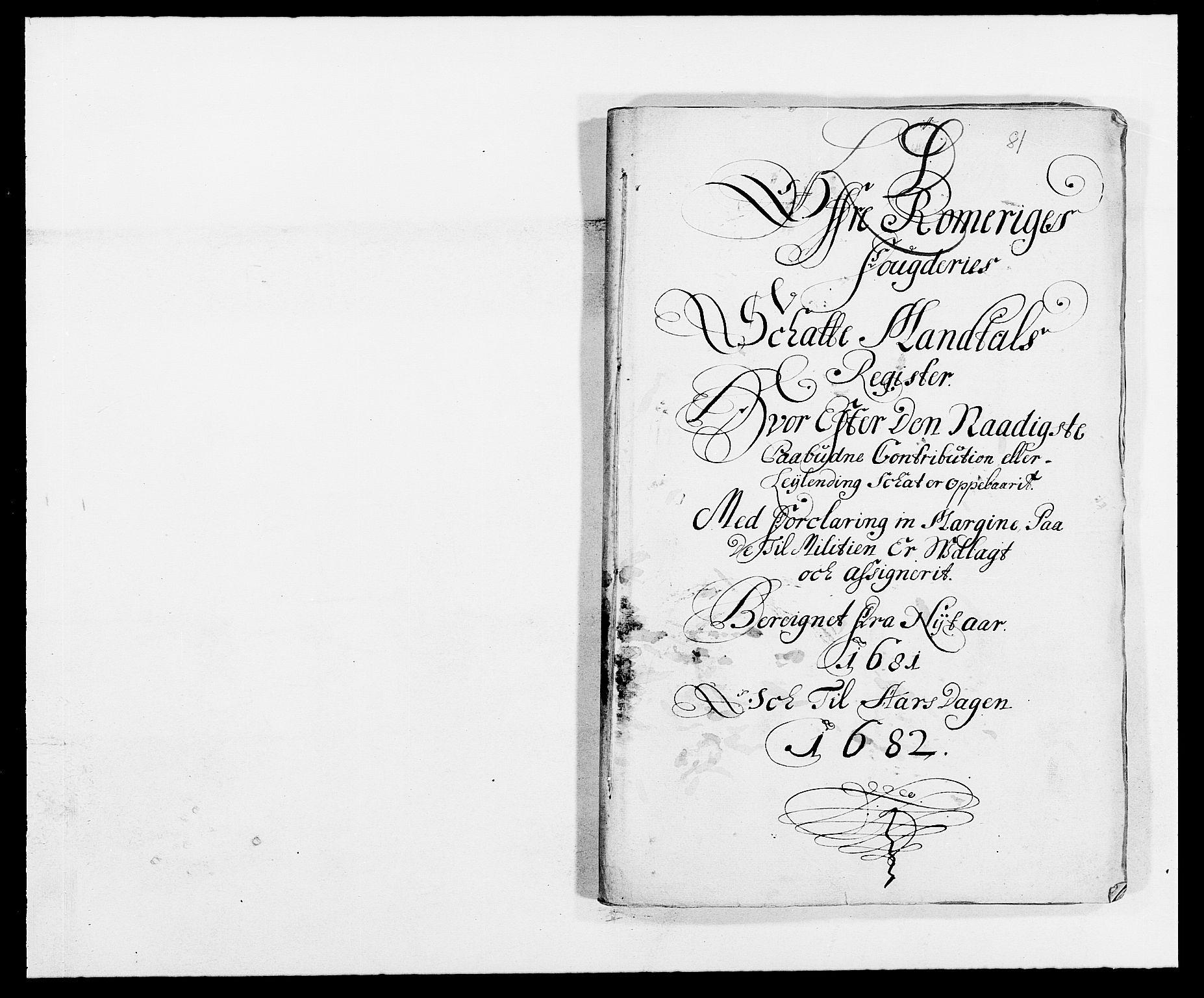 RA, Rentekammeret inntil 1814, Reviderte regnskaper, Fogderegnskap, R12/L0696: Fogderegnskap Øvre Romerike, 1681, s. 100