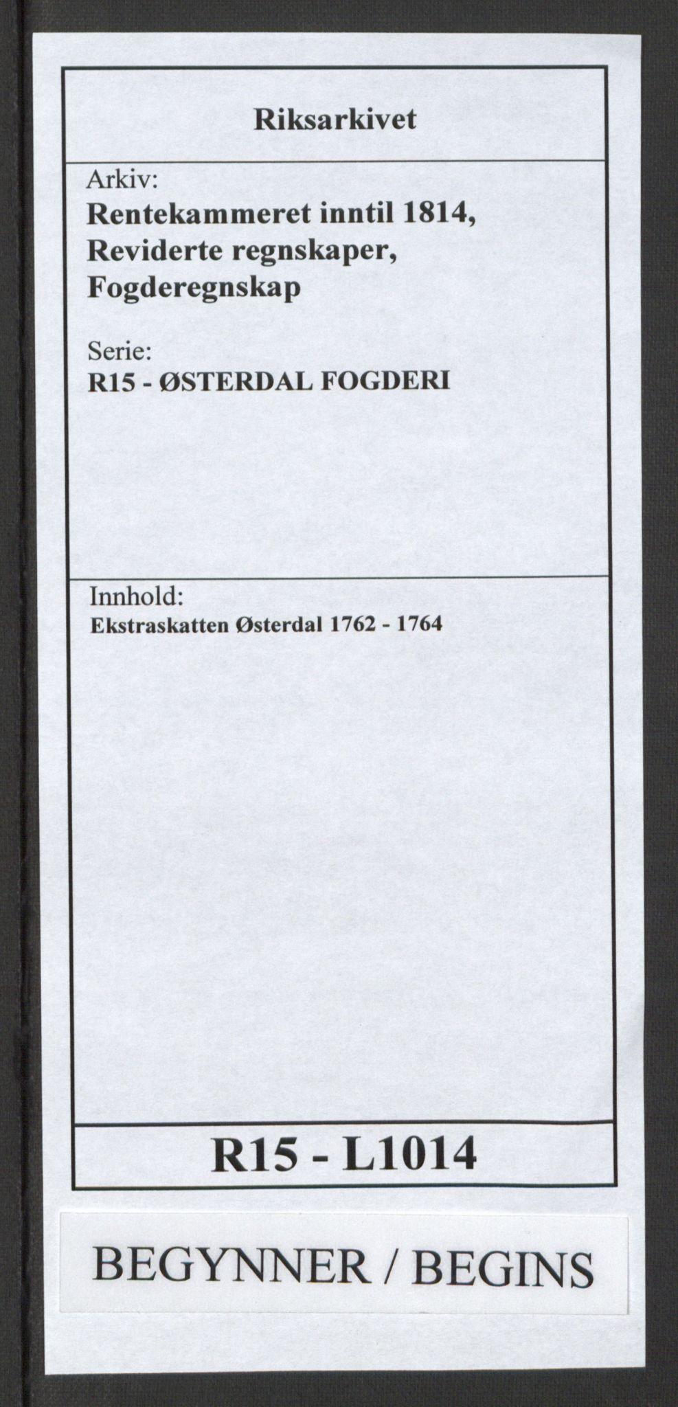 RA, Rentekammeret inntil 1814, Reviderte regnskaper, Fogderegnskap, R15/L1014: Ekstraskatten Østerdal, 1762-1764, s. 1