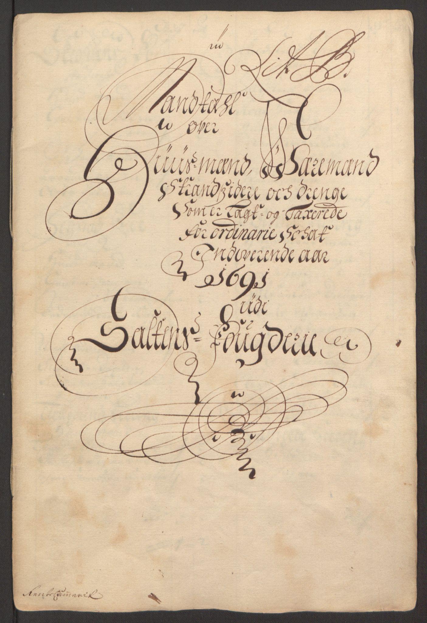 RA, Rentekammeret inntil 1814, Reviderte regnskaper, Fogderegnskap, R66/L4577: Fogderegnskap Salten, 1691-1693, s. 38