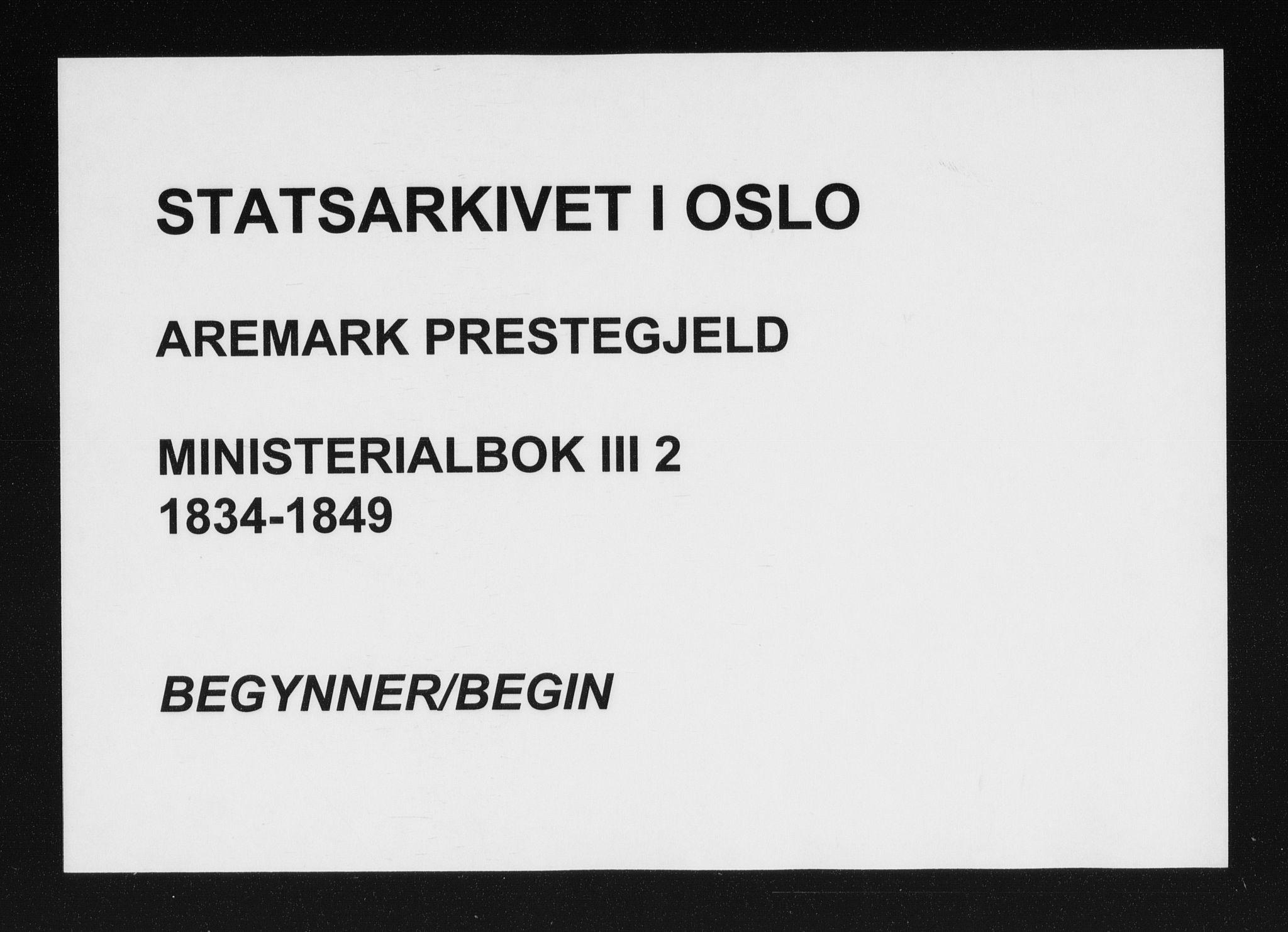 SAO, Aremark prestekontor Kirkebøker, F/Fc/L0002: Ministerialbok nr. III 2, 1834-1849
