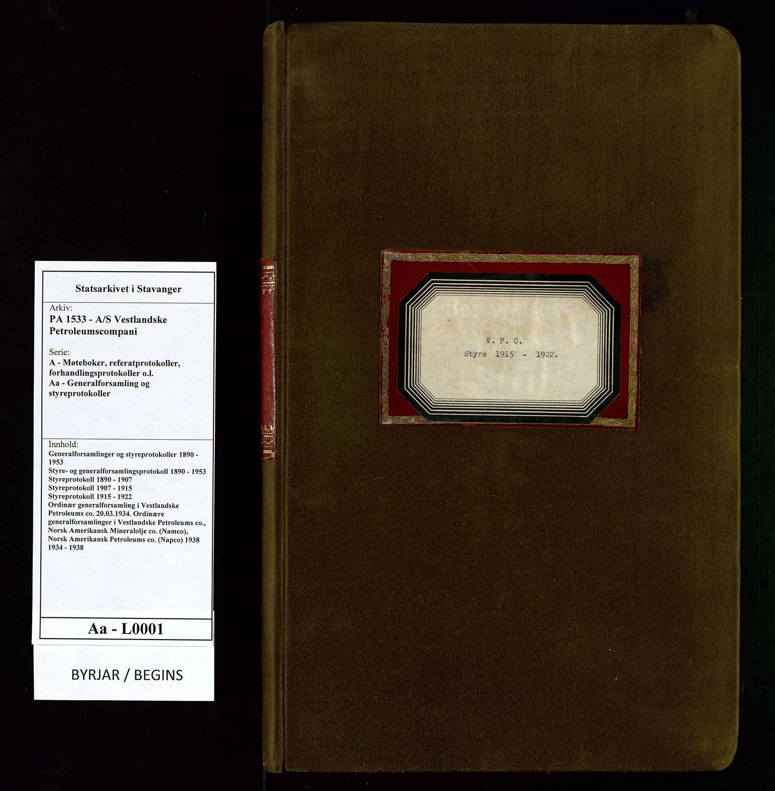 SAST, PA 1533 - A/S Vestlandske Petroleumscompani, A/Aa/L0001: Generalforsamlinger og styreprotokoller, 1915-1922, s. upaginert