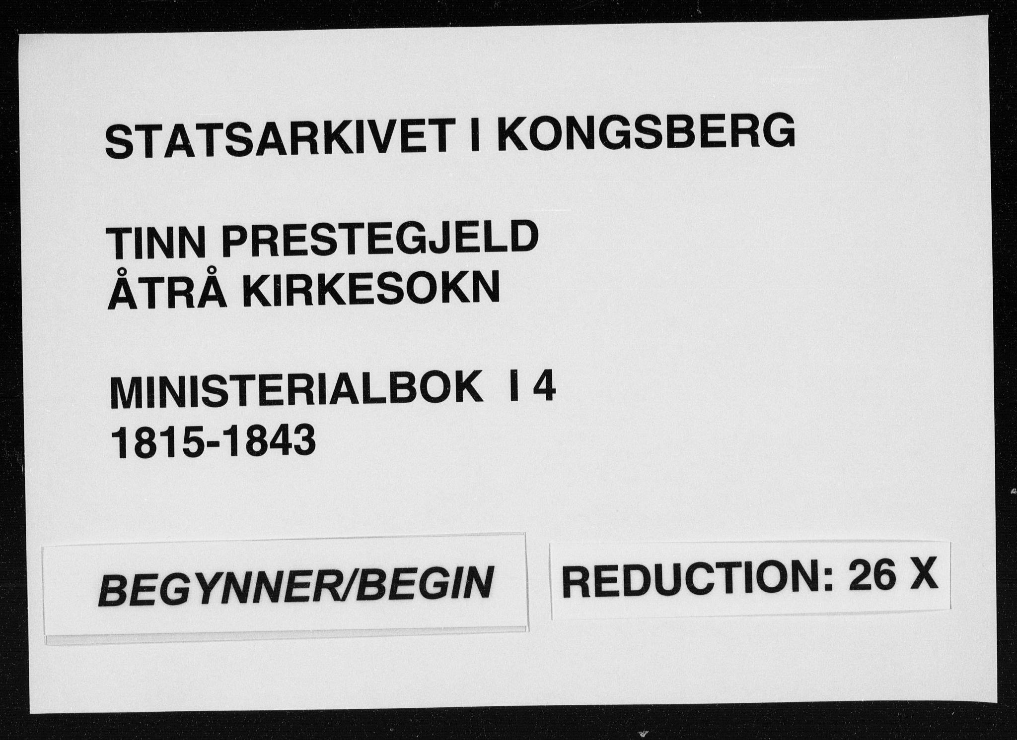 SAKO, Tinn kirkebøker, F/Fa/L0004: Ministerialbok nr. I 4, 1815-1843