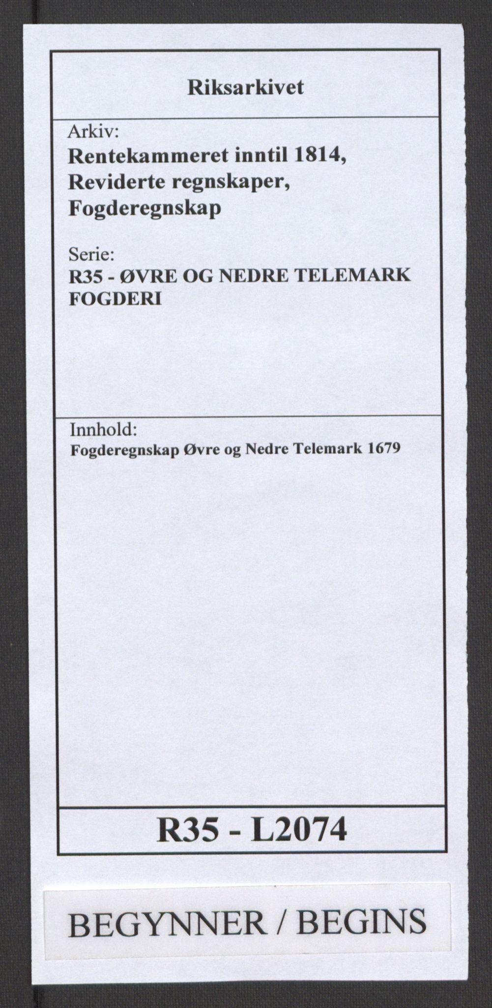 RA, Rentekammeret inntil 1814, Reviderte regnskaper, Fogderegnskap, R35/L2074: Fogderegnskap Øvre og Nedre Telemark, 1679, s. 1