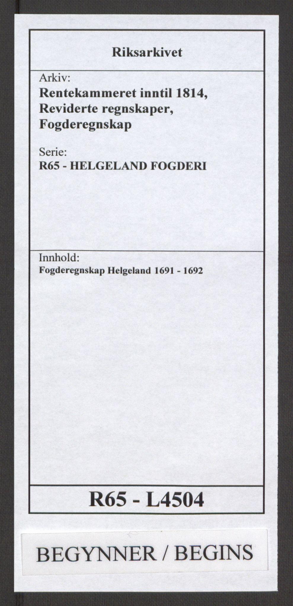 RA, Rentekammeret inntil 1814, Reviderte regnskaper, Fogderegnskap, R65/L4504: Fogderegnskap Helgeland, 1691-1692, s. 1