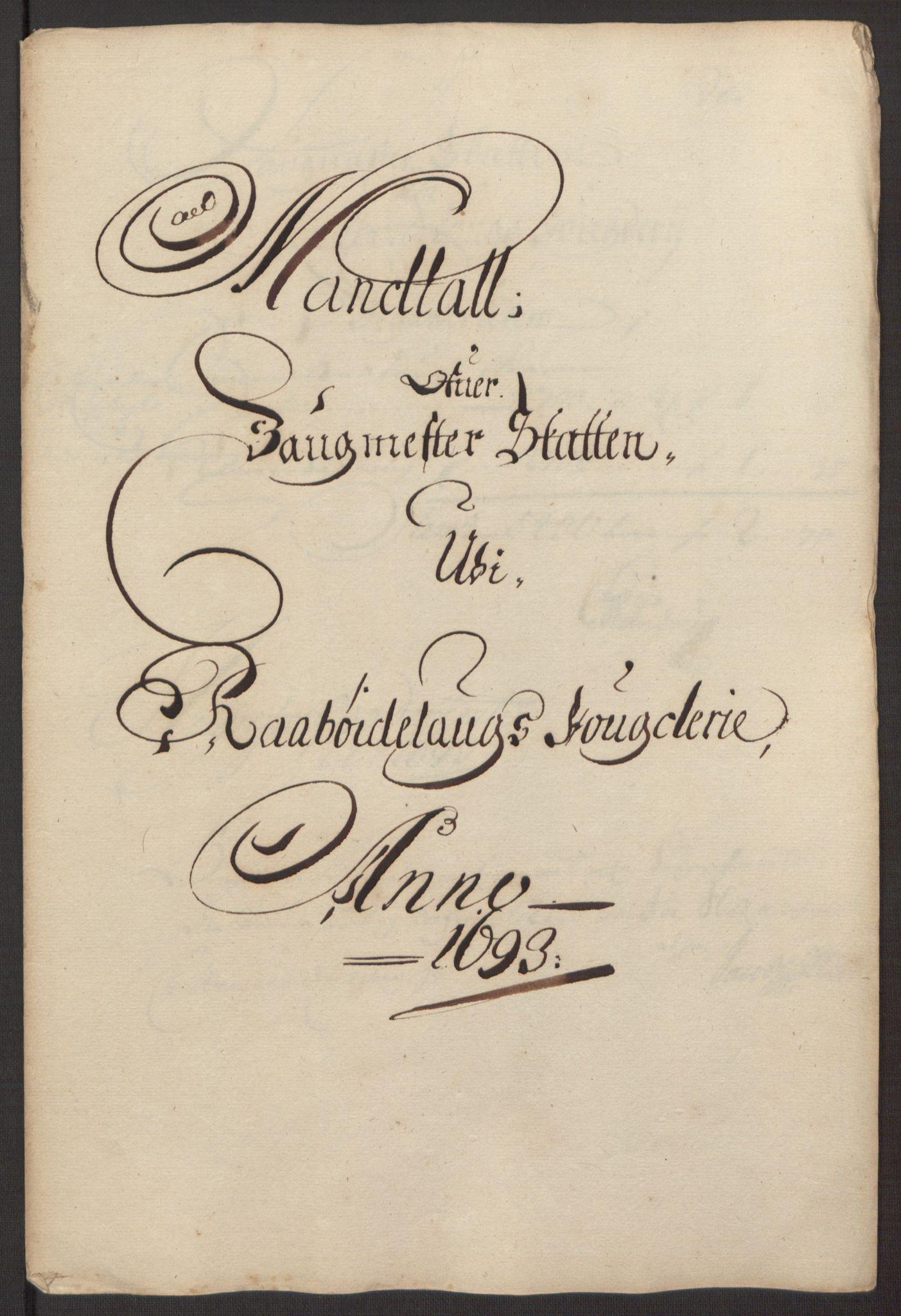 RA, Rentekammeret inntil 1814, Reviderte regnskaper, Fogderegnskap, R40/L2444: Fogderegnskap Råbyggelag, 1693-1696, s. 32