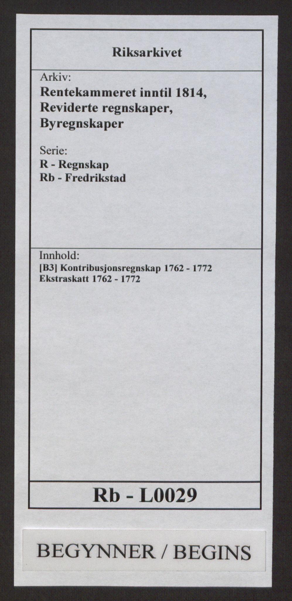 RA, Rentekammeret inntil 1814, Reviderte regnskaper, Byregnskaper, R/Rb/L0029: [B3] Kontribusjonsregnskap, 1762-1772, s. 1