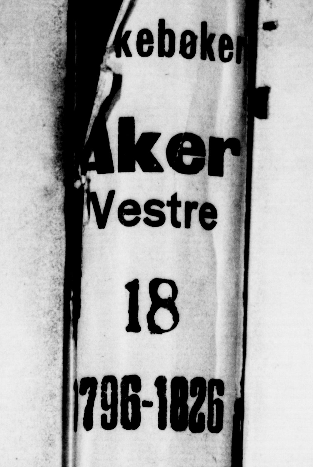 SAO, Aker prestekontor kirkebøker, G/L0001: Klokkerbok nr. 1, 1796-1826