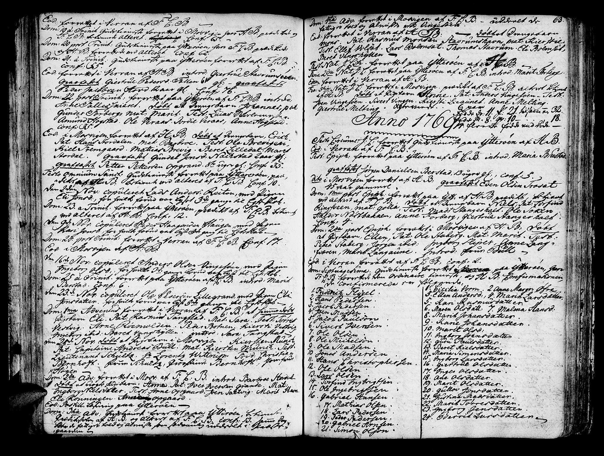 SAT, Ministerialprotokoller, klokkerbøker og fødselsregistre - Nord-Trøndelag, 722/L0216: Ministerialbok nr. 722A03, 1756-1816, s. 63