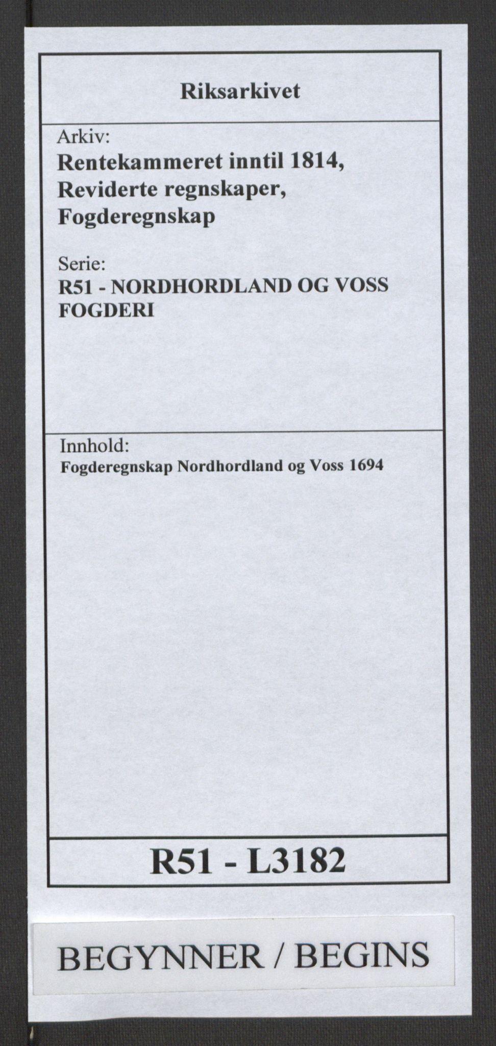 RA, Rentekammeret inntil 1814, Reviderte regnskaper, Fogderegnskap, R51/L3182: Fogderegnskap Nordhordland og Voss, 1694, s. 1