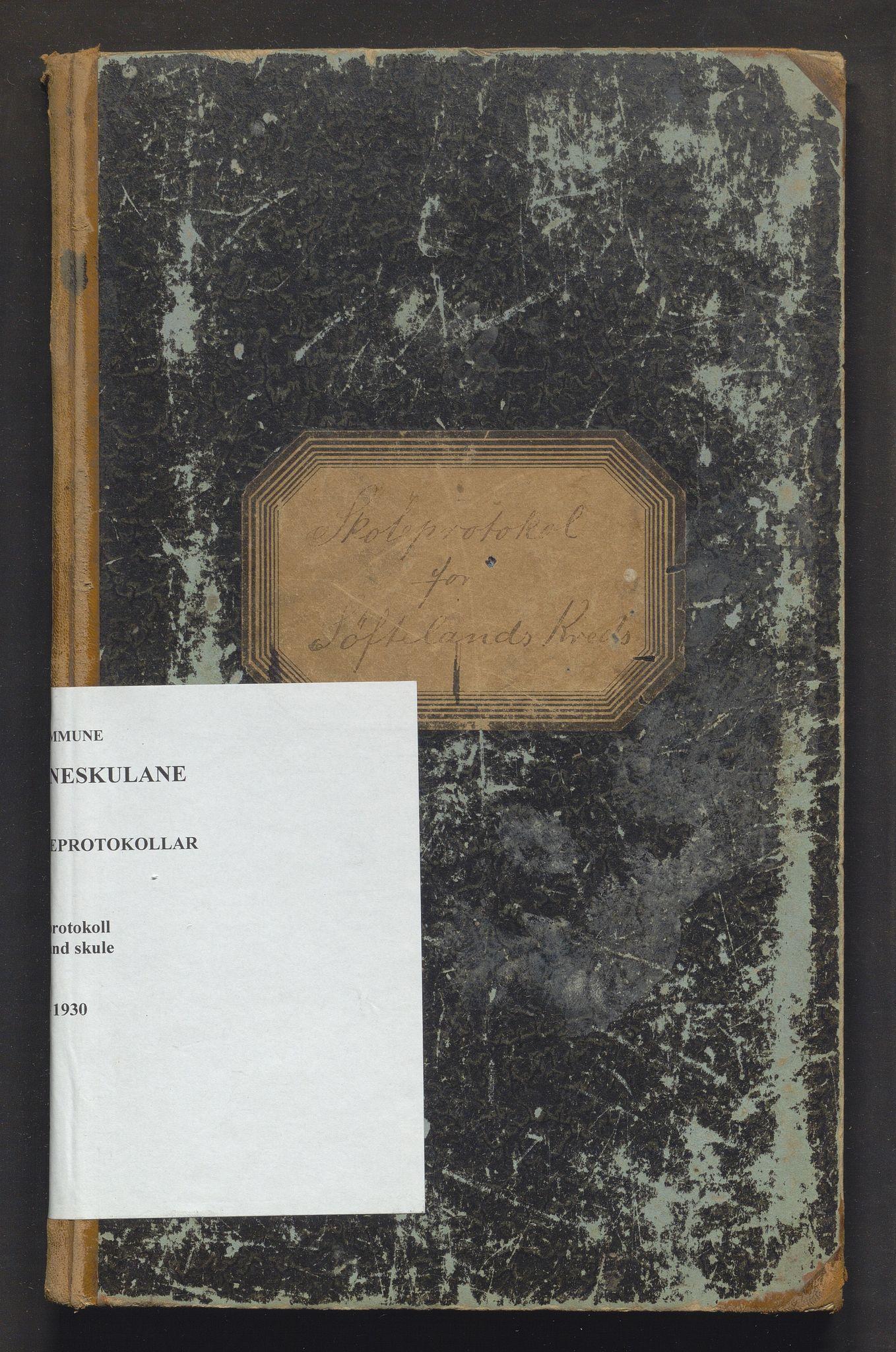 IKAH, Os kommune. Barneskulane, F/Ff/L0001: Skuleprotokoll for Søfteland skule, 1895-1930