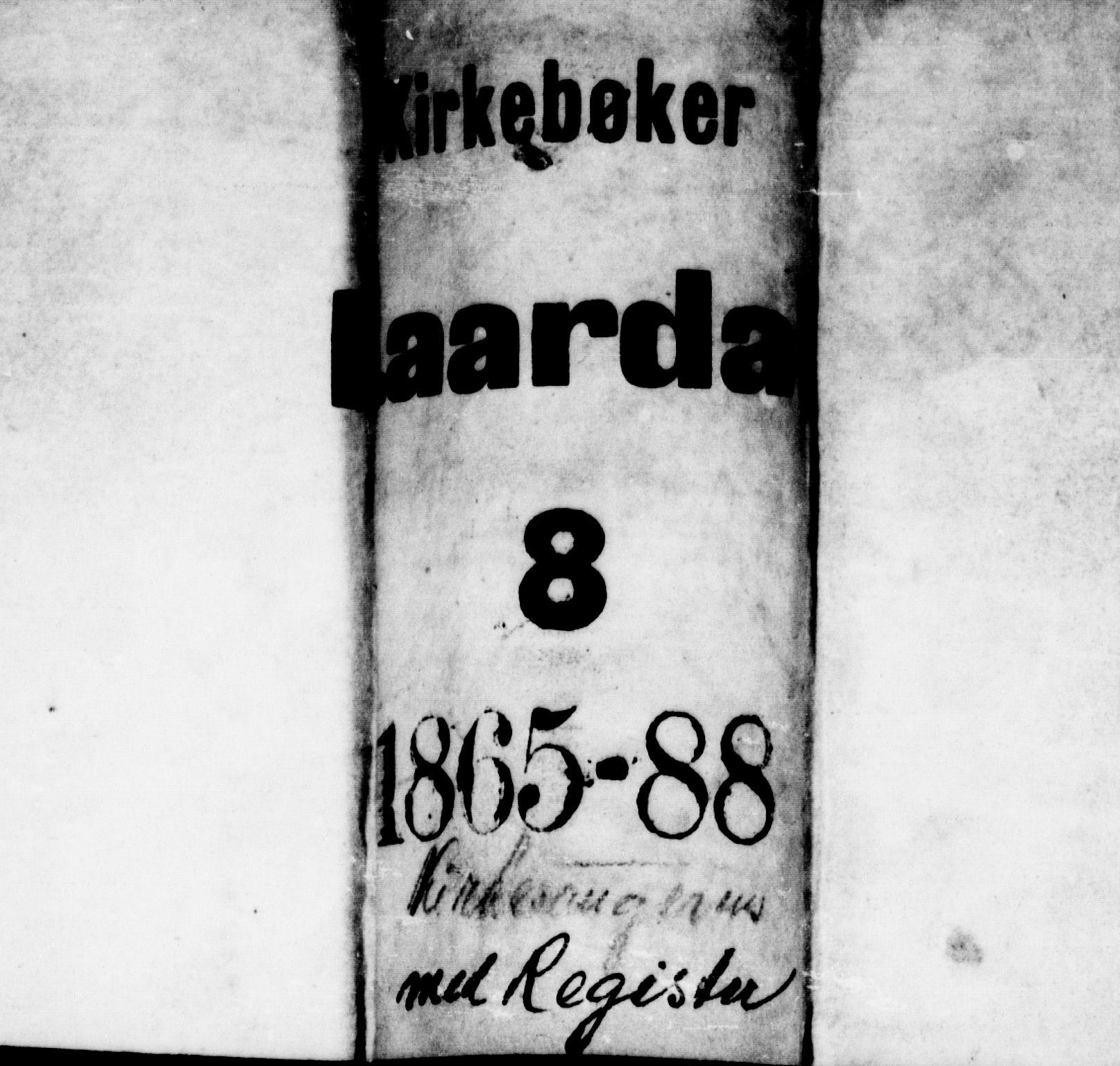 SAKO, Lårdal kirkebøker, G/Gb/L0002: Klokkerbok nr. II 2, 1865-1888