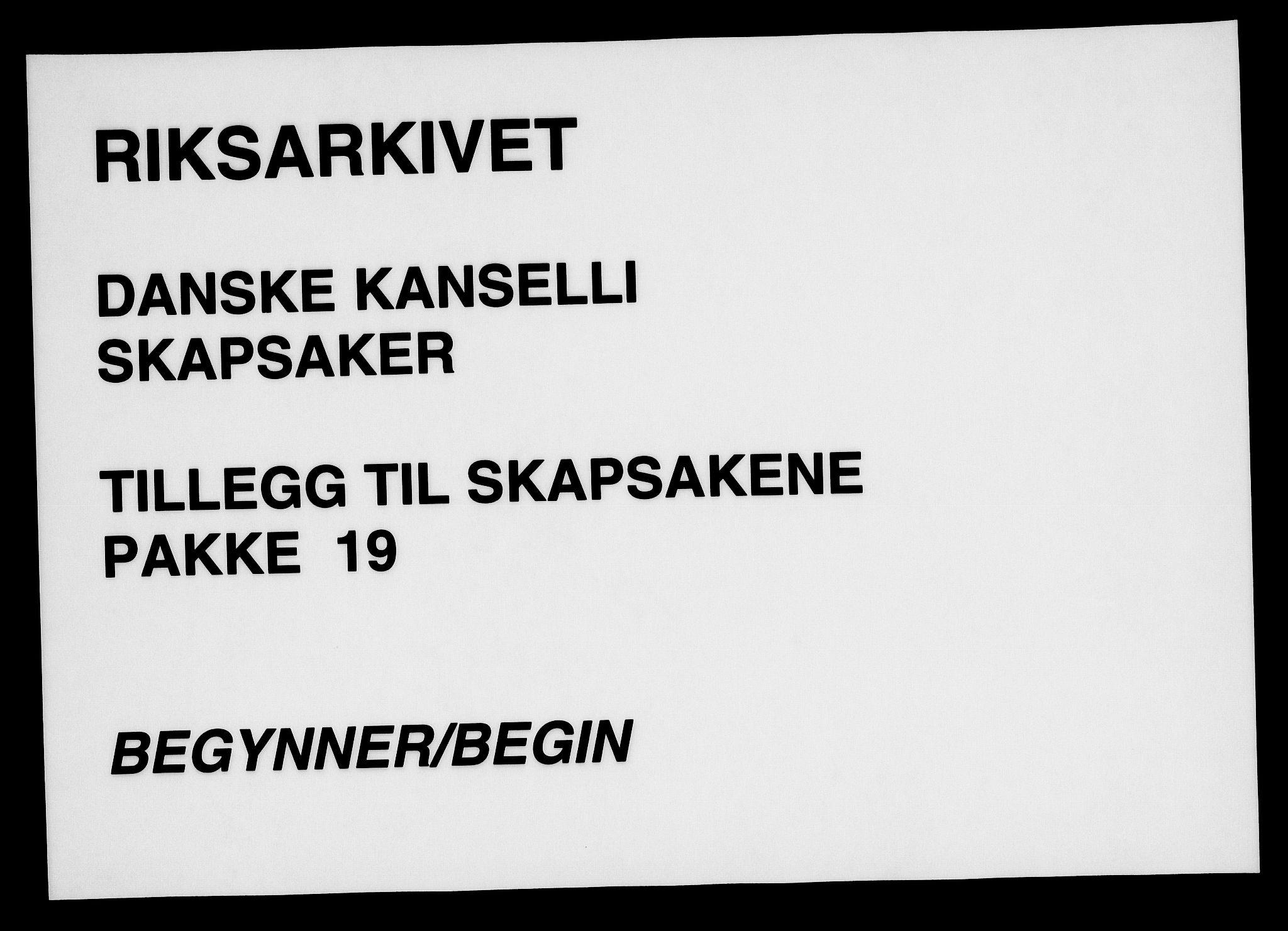 RA, Danske Kanselli, Skapsaker, G/L0019: Tillegg til skapsakene, 1616-1753, s. 1