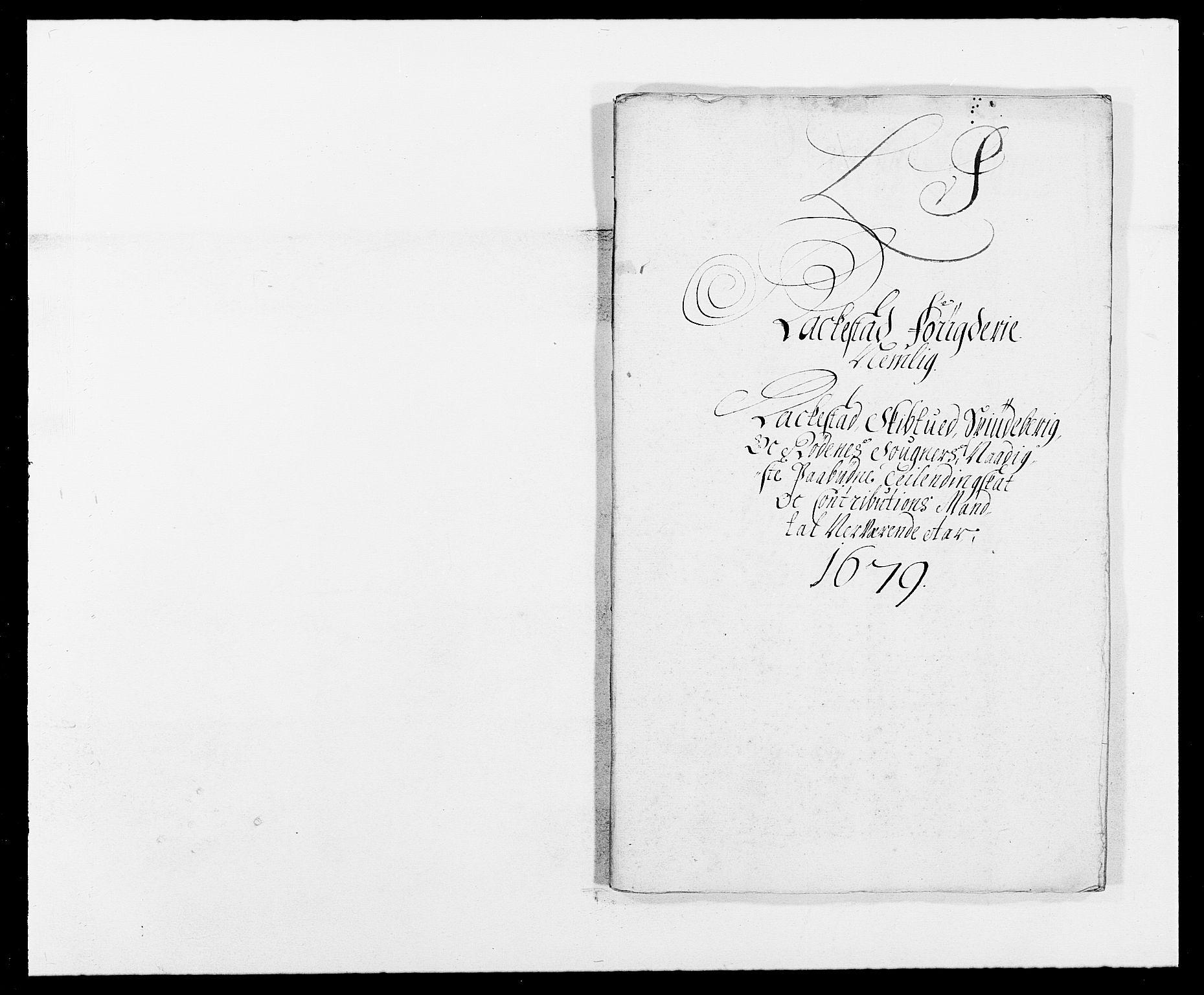 RA, Rentekammeret inntil 1814, Reviderte regnskaper, Fogderegnskap, R05/L0271: Fogderegnskap Rakkestad, 1678-1679, s. 305