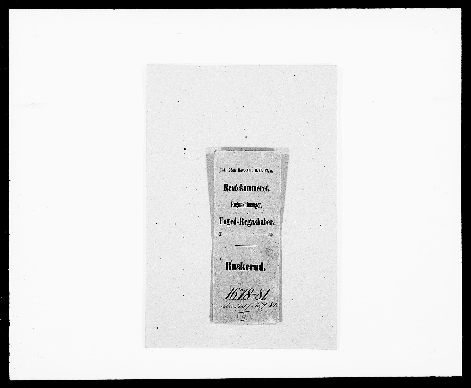 RA, Rentekammeret inntil 1814, Reviderte regnskaper, Fogderegnskap, R25/L1675: Fogderegnskap Buskerud, 1678-1681, s. 1