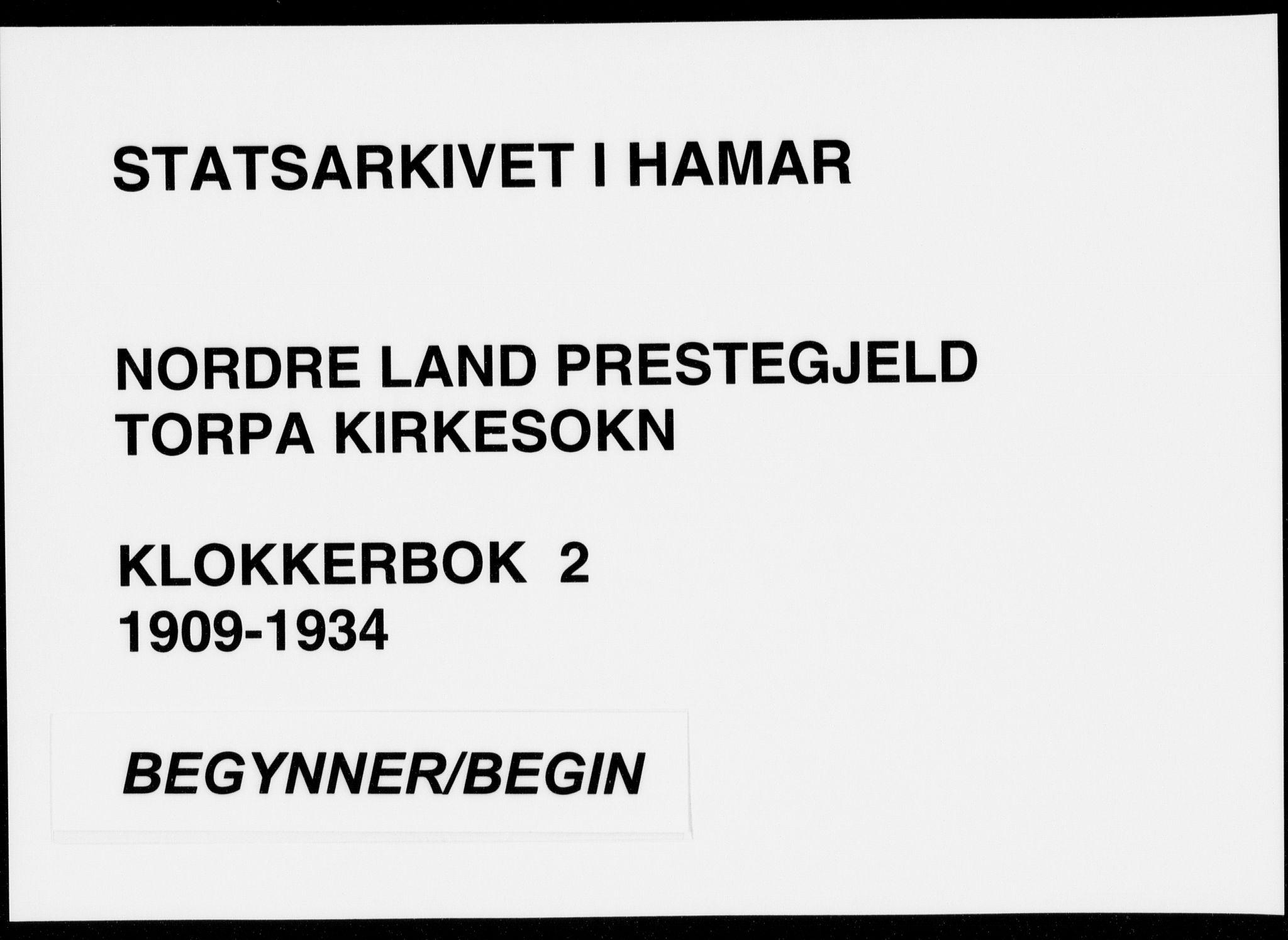 SAH, Nordre Land prestekontor, Klokkerbok nr. 2, 1909-1934