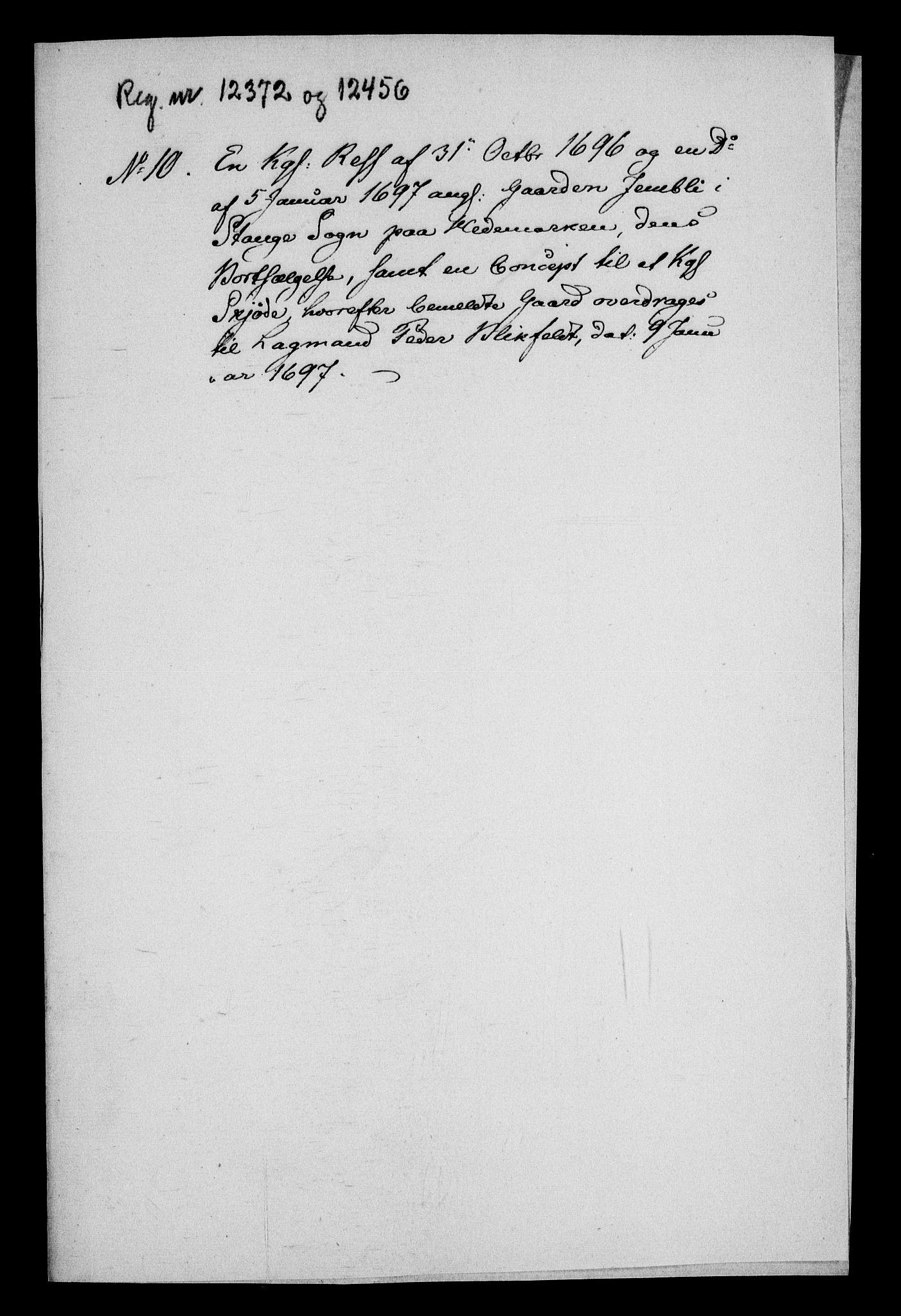 RA, Rentekammeret inntil 1814, Realistisk ordnet avdeling, On/L0013: [Jj 14]: Forskjellige dokumenter om krongodset i Norge, 1672-1722, s. 319