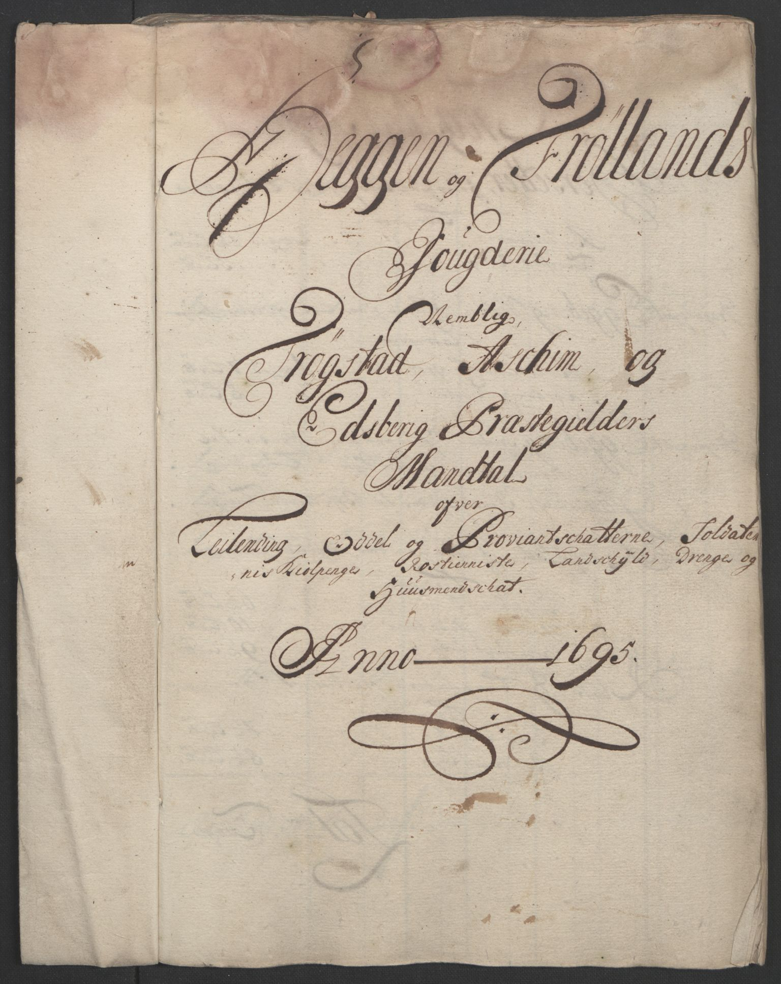 RA, Rentekammeret inntil 1814, Reviderte regnskaper, Fogderegnskap, R07/L0285: Fogderegnskap Rakkestad, Heggen og Frøland, 1695, s. 137