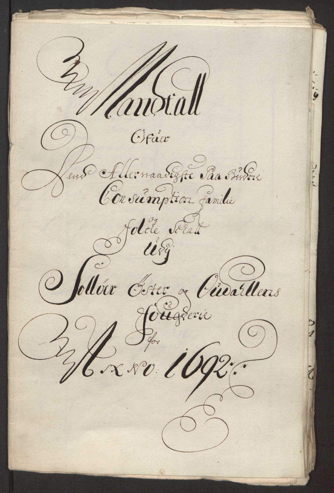 RA, Rentekammeret inntil 1814, Reviderte regnskaper, Fogderegnskap, R13/L0830: Fogderegnskap Solør, Odal og Østerdal, 1692, s. 242