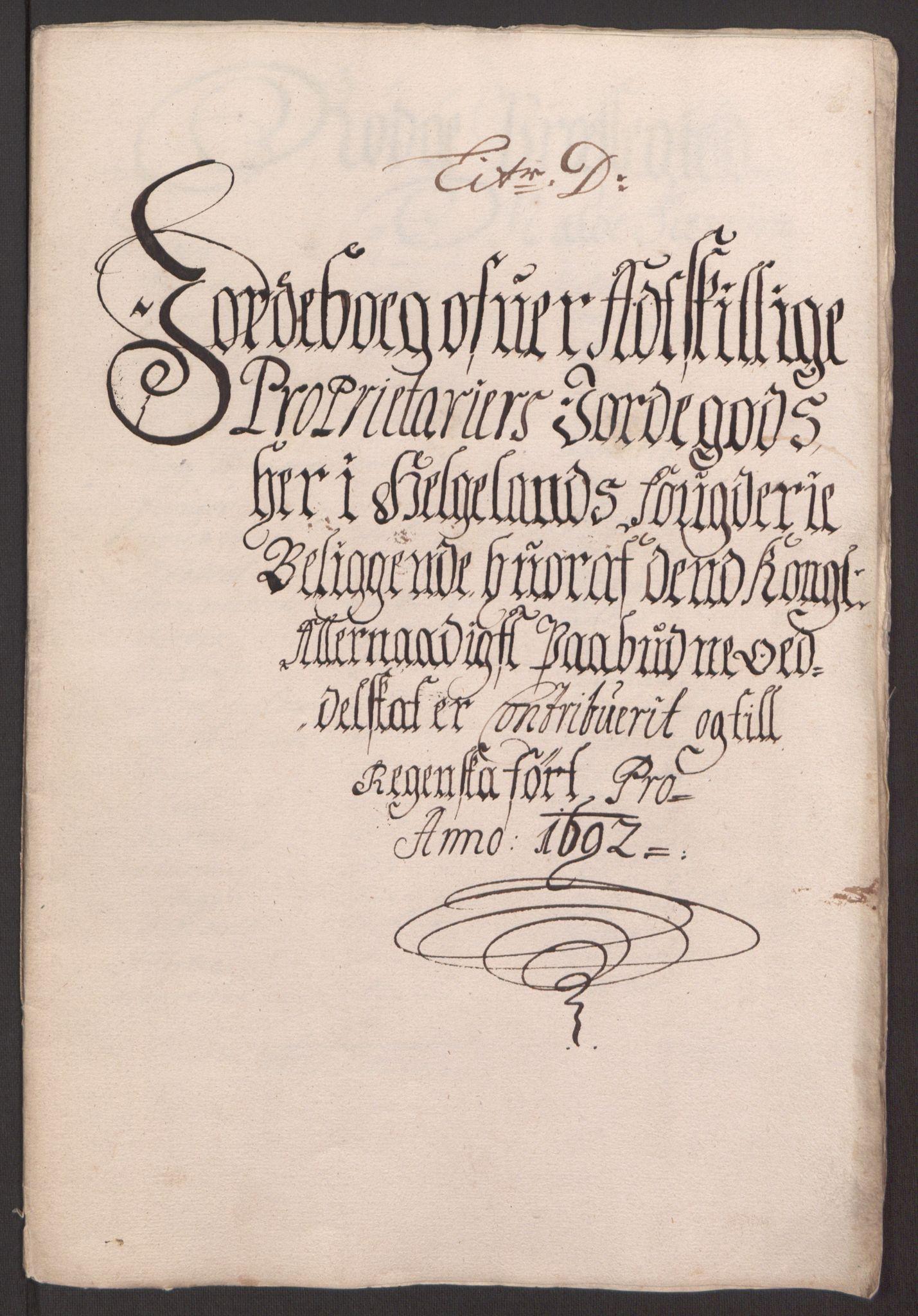 RA, Rentekammeret inntil 1814, Reviderte regnskaper, Fogderegnskap, R65/L4504: Fogderegnskap Helgeland, 1691-1692, s. 260
