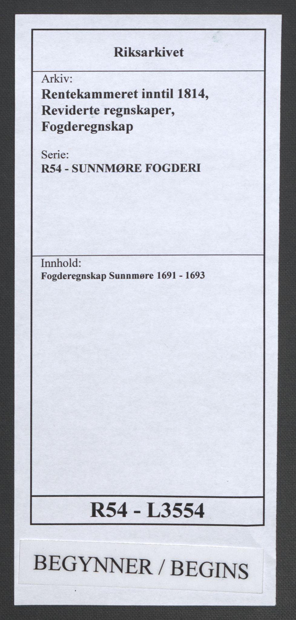 RA, Rentekammeret inntil 1814, Reviderte regnskaper, Fogderegnskap, R54/L3554: Fogderegnskap Sunnmøre, 1691-1693, s. 1