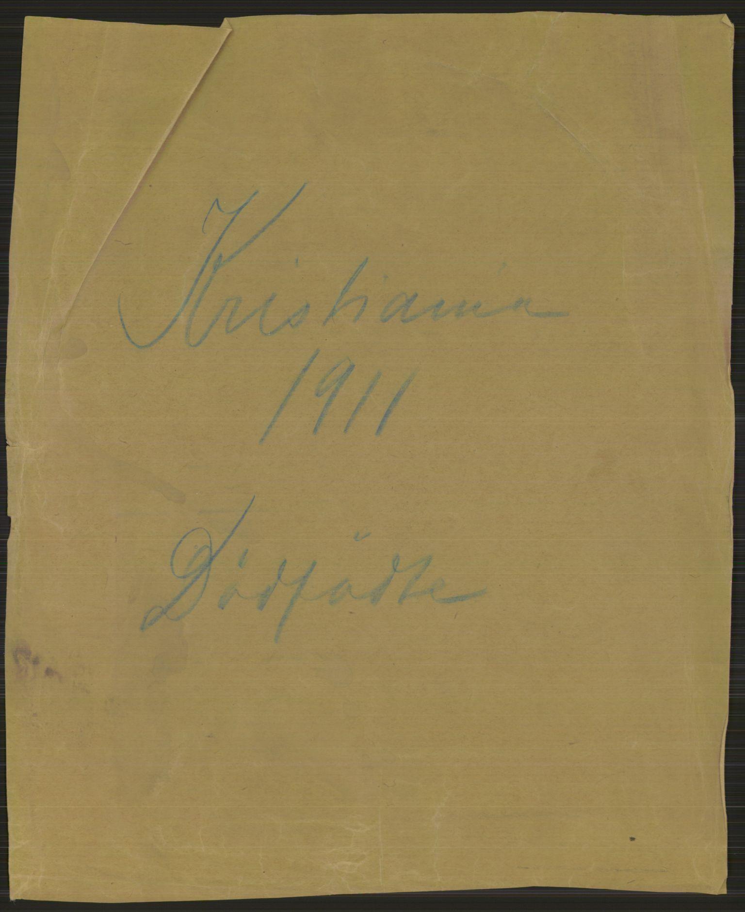 RA, Statistisk sentralbyrå, Sosiodemografiske emner, Befolkning, D/Df/Dfb/Dfba/L0010: Kristiania: Døde kvinner samt dødfødte., 1911