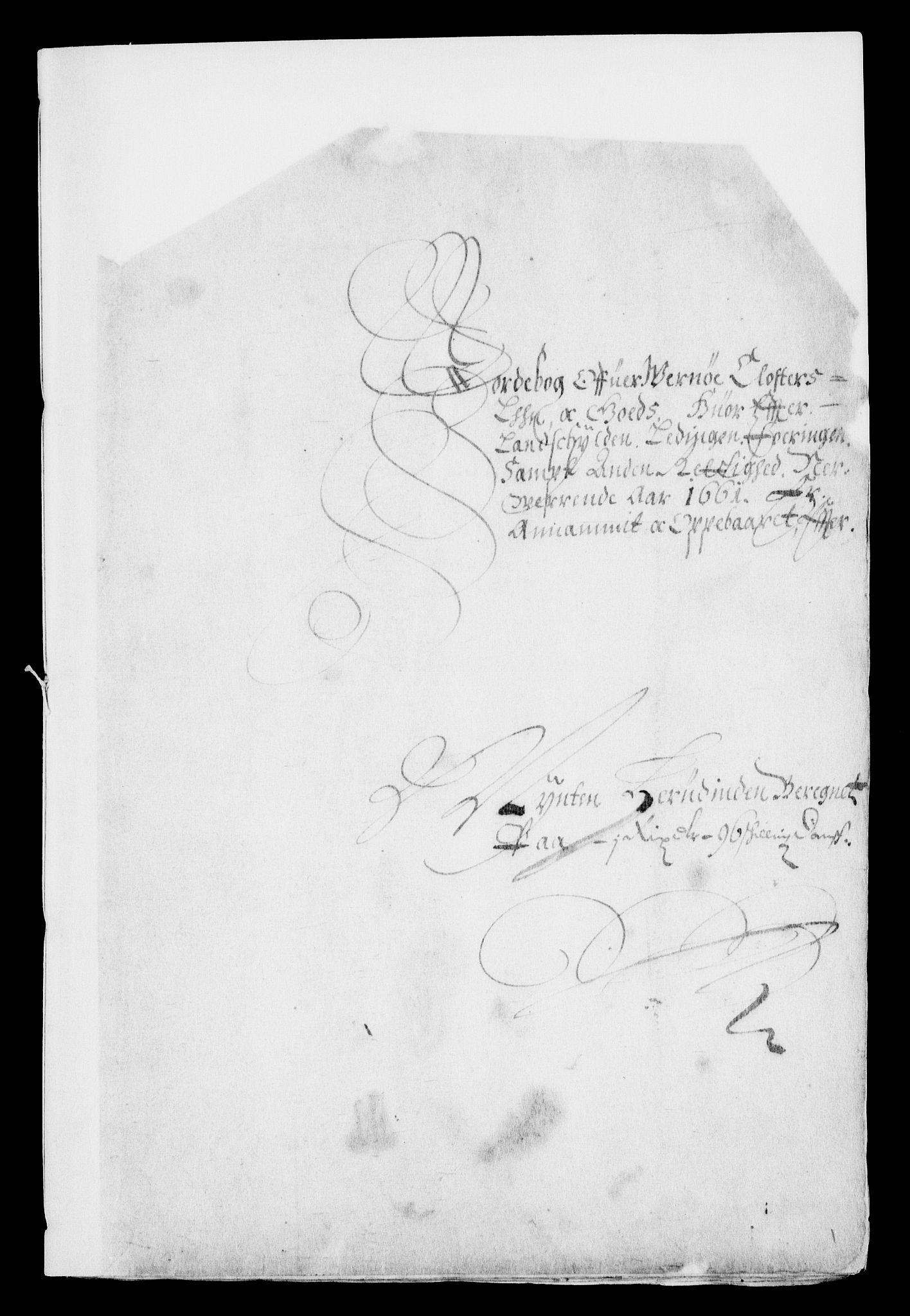 RA, Rentekammeret inntil 1814, Realistisk ordnet avdeling, On/L0007: [Jj 8]: Jordebøker og dokumenter innlevert til kongelig kommisjon 1672: Verne klosters gods, 1658-1672, s. 26