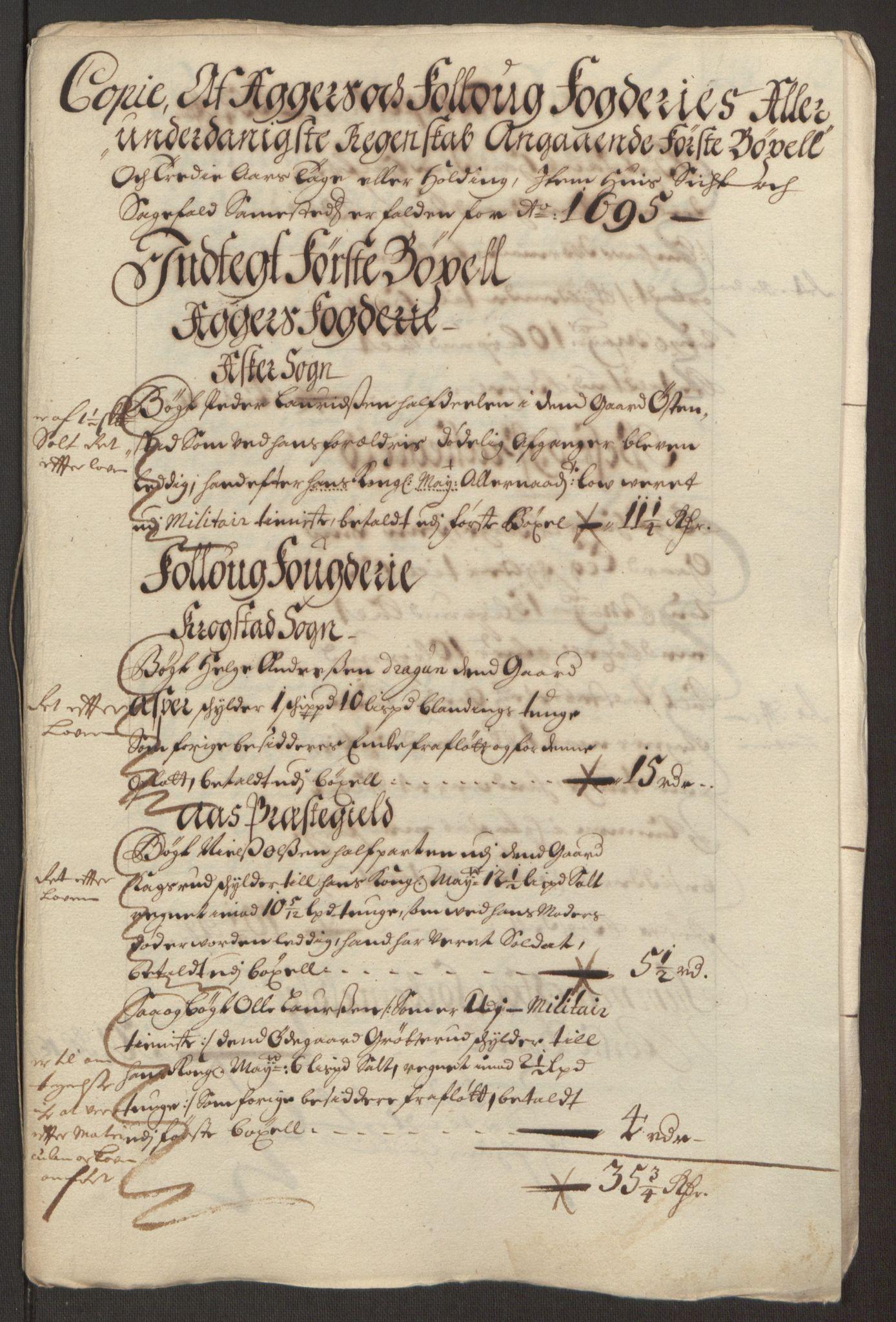 RA, Rentekammeret inntil 1814, Reviderte regnskaper, Fogderegnskap, R10/L0439: Fogderegnskap Aker og Follo, 1695, s. 72