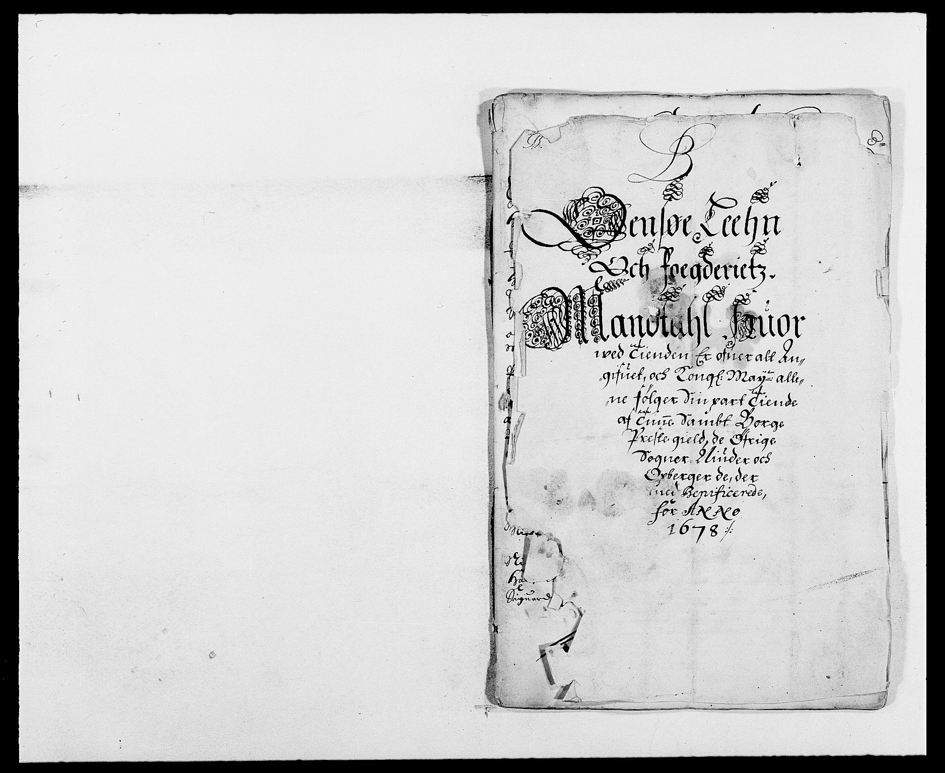 RA, Rentekammeret inntil 1814, Reviderte regnskaper, Fogderegnskap, R03/L0109: Fogderegnskap Onsøy, Tune, Veme og Åbygge fogderi, 1678, s. 43