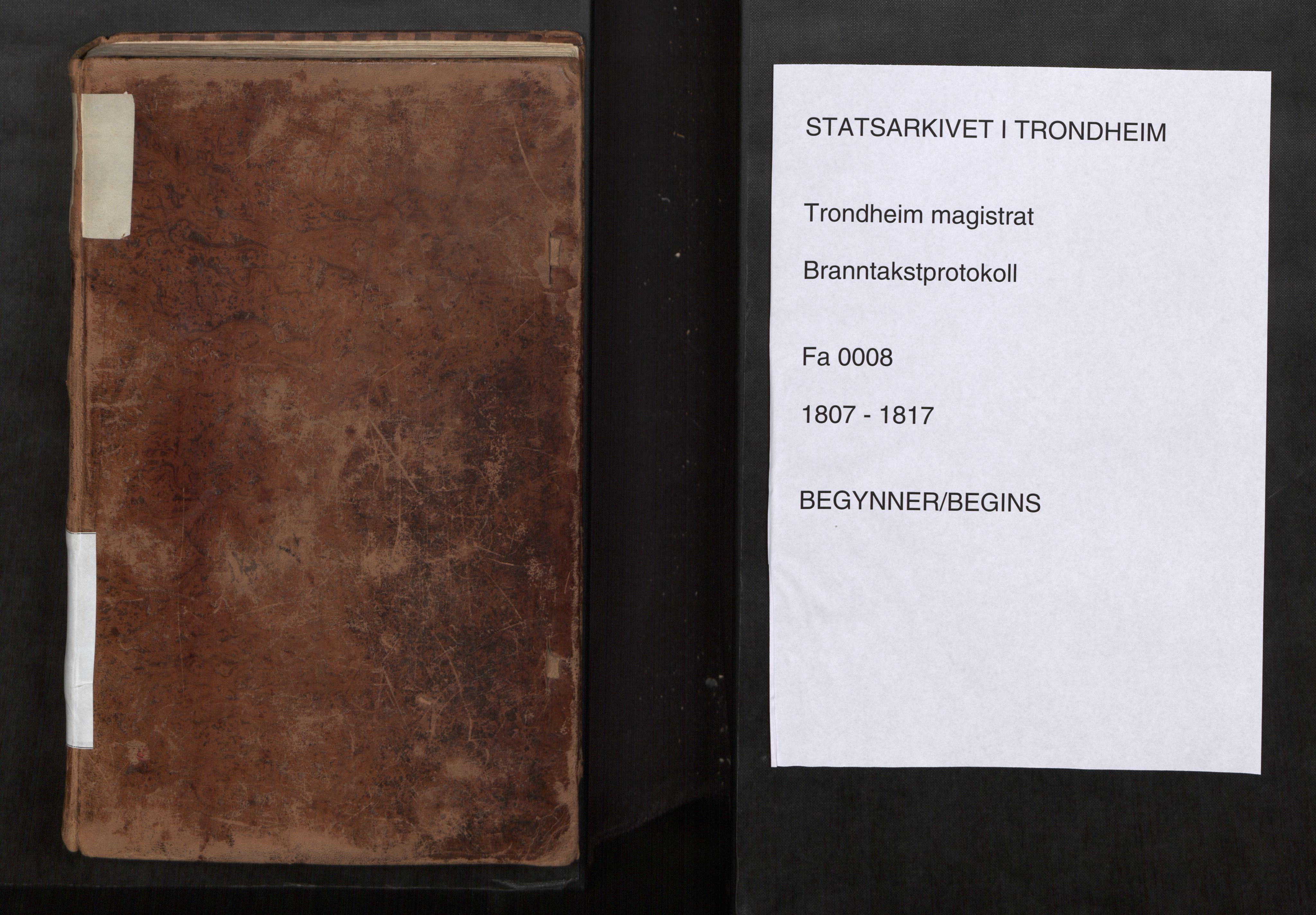 SAT, Norges Brannkasse Trondheim magistrat, Fa/L0015: Branntakstprotokoll K17, 1807-1817