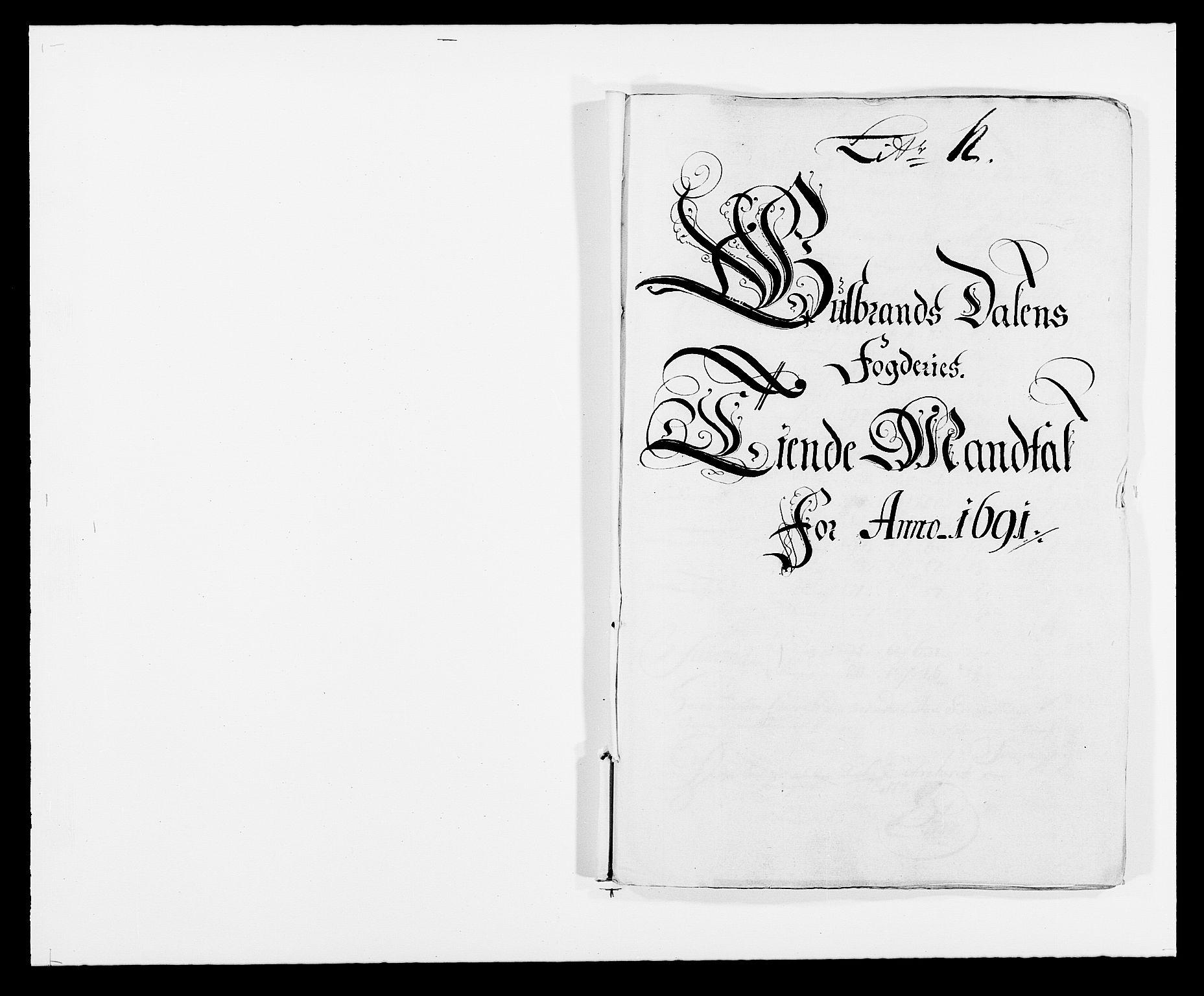 RA, Rentekammeret inntil 1814, Reviderte regnskaper, Fogderegnskap, R17/L1165: Fogderegnskap Gudbrandsdal, 1690-1692, s. 211