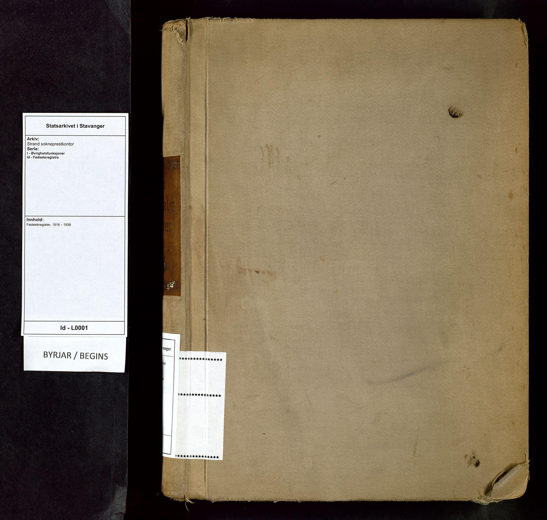 SAST, Strand sokneprestkontor, I/Id/L0001: Fødselsregister nr. 1, 1916-1938