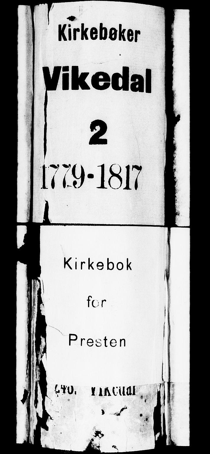 SAST, Vikedal sokneprestkontor, IV: Ministerialbok nr. A 2, 1779-1817